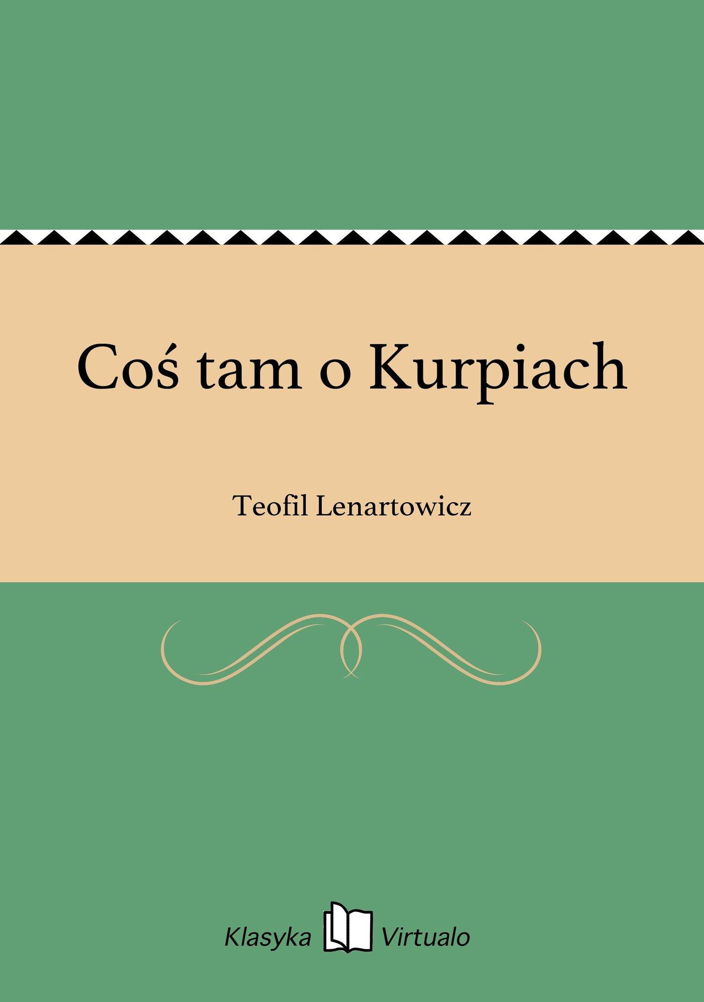 Coś tam o Kurpiach - Ebook (Książka EPUB) do pobrania w formacie EPUB