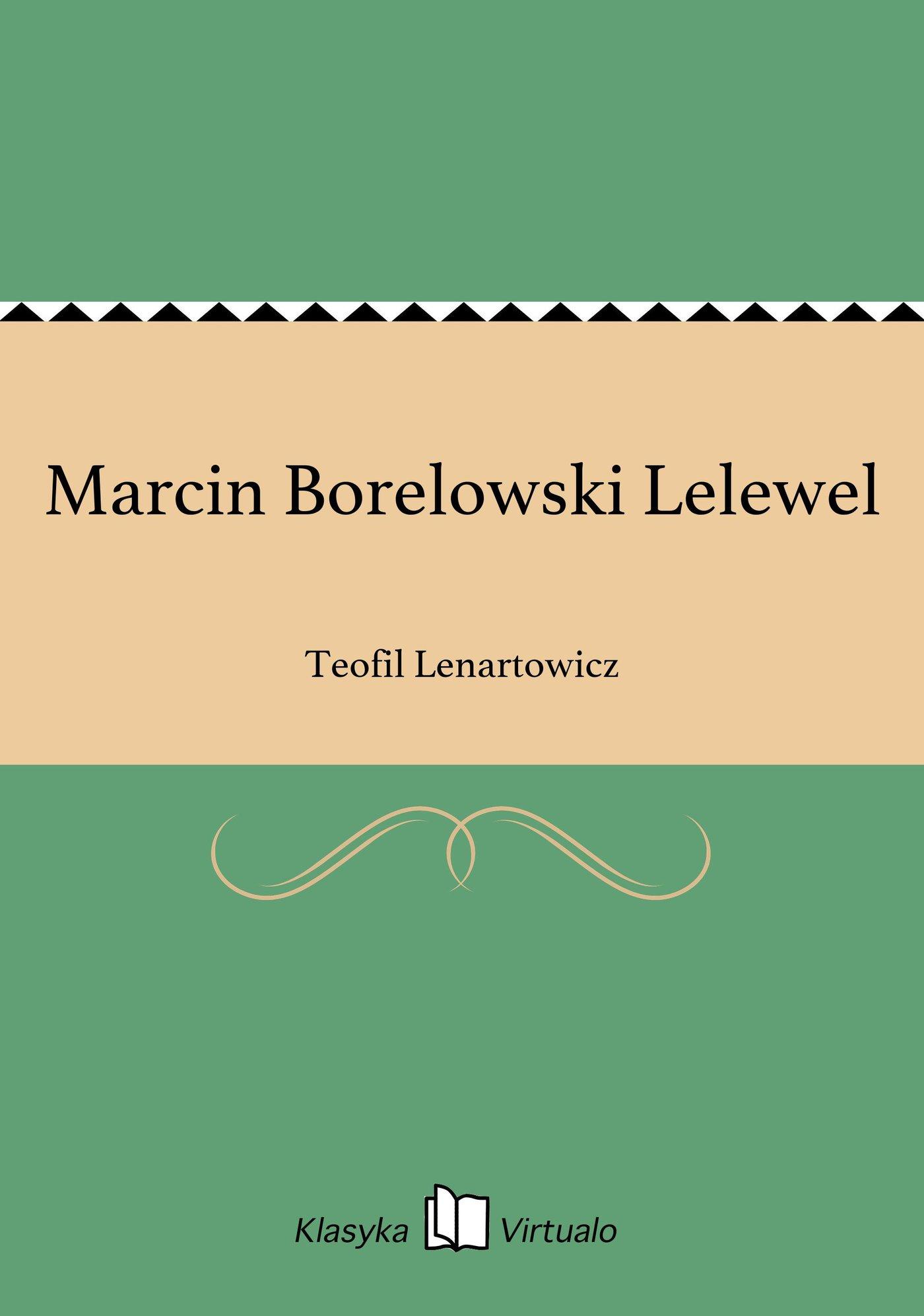 Marcin Borelowski Lelewel - Ebook (Książka EPUB) do pobrania w formacie EPUB