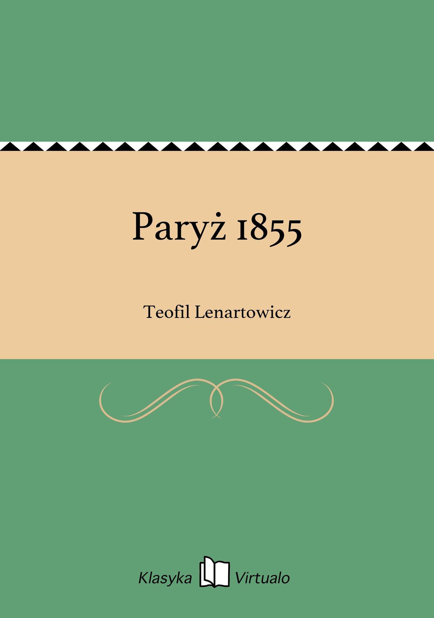 Paryż 1855 - Ebook (Książka EPUB) do pobrania w formacie EPUB