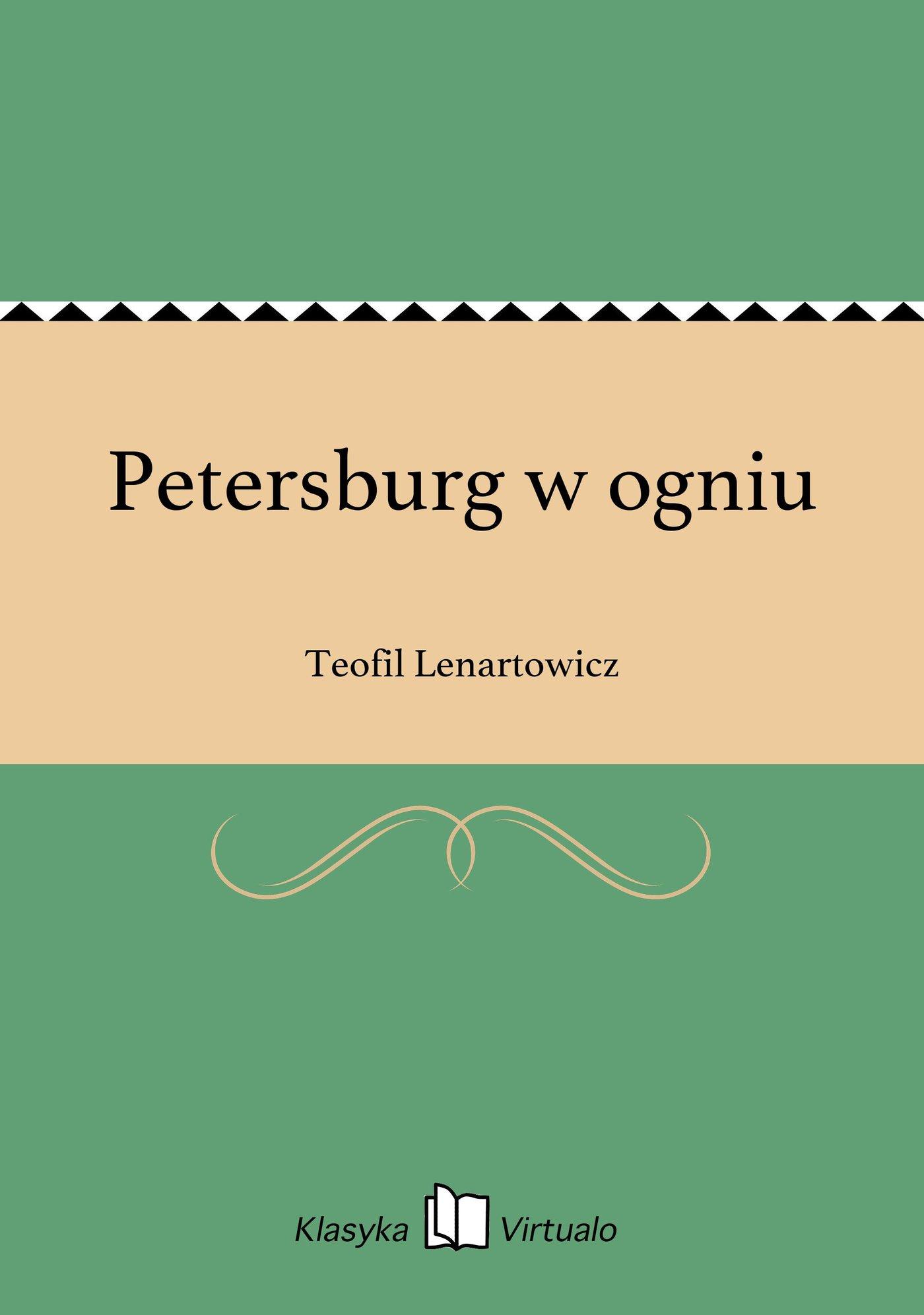 Petersburg w ogniu - Ebook (Książka EPUB) do pobrania w formacie EPUB
