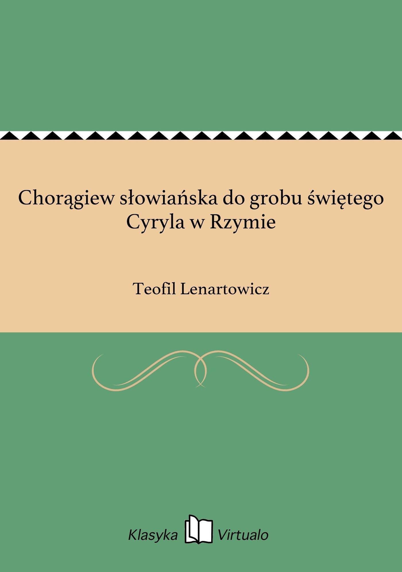 Chorągiew słowiańska do grobu świętego Cyryla w Rzymie - Ebook (Książka EPUB) do pobrania w formacie EPUB