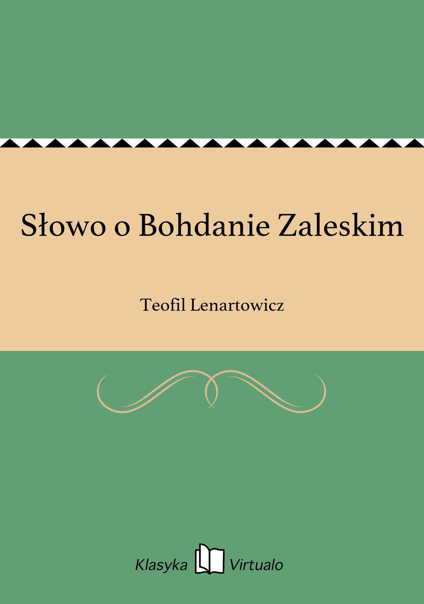 Słowo o Bohdanie Zaleskim - Ebook (Książka EPUB) do pobrania w formacie EPUB