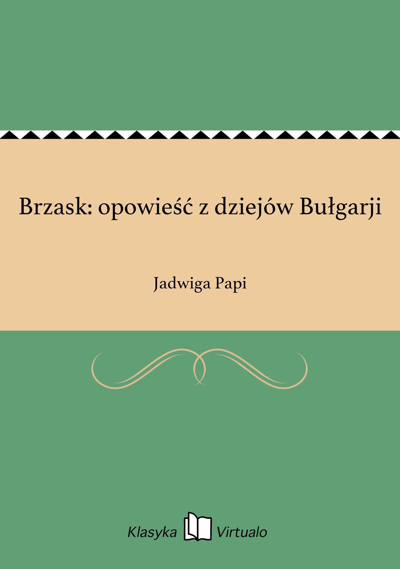 Brzask: opowieść z dziejów Bułgarji - Ebook (Książka EPUB) do pobrania w formacie EPUB