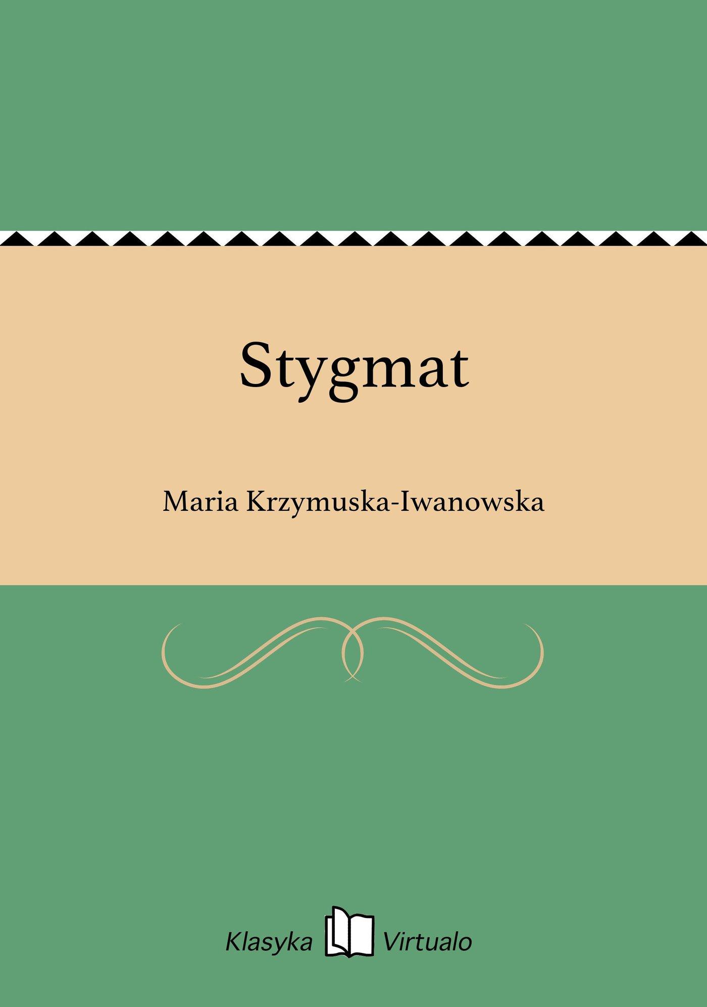 Stygmat - Ebook (Książka EPUB) do pobrania w formacie EPUB