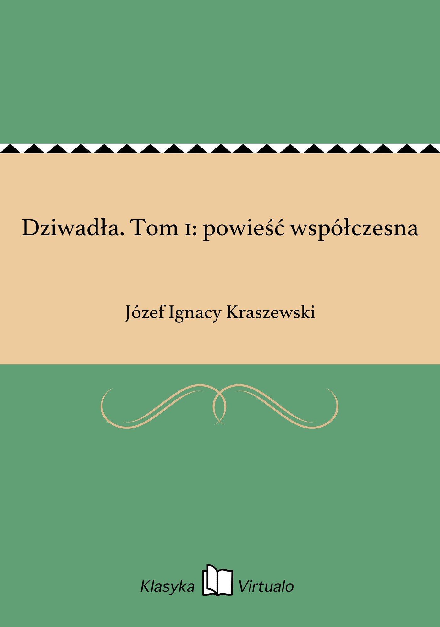 Dziwadła. Tom 1: powieść współczesna - Ebook (Książka EPUB) do pobrania w formacie EPUB