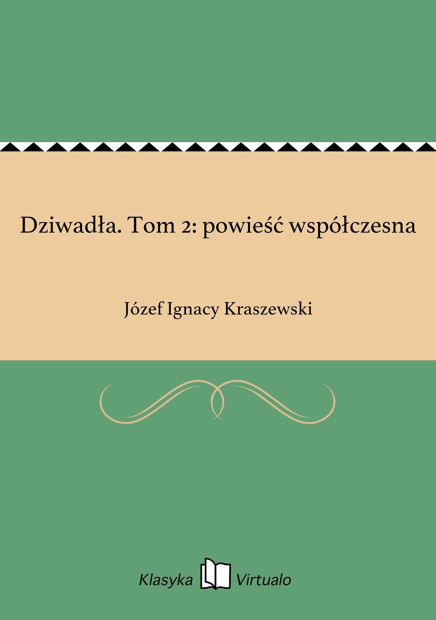 Dziwadła. Tom 2: powieść współczesna - Ebook (Książka EPUB) do pobrania w formacie EPUB
