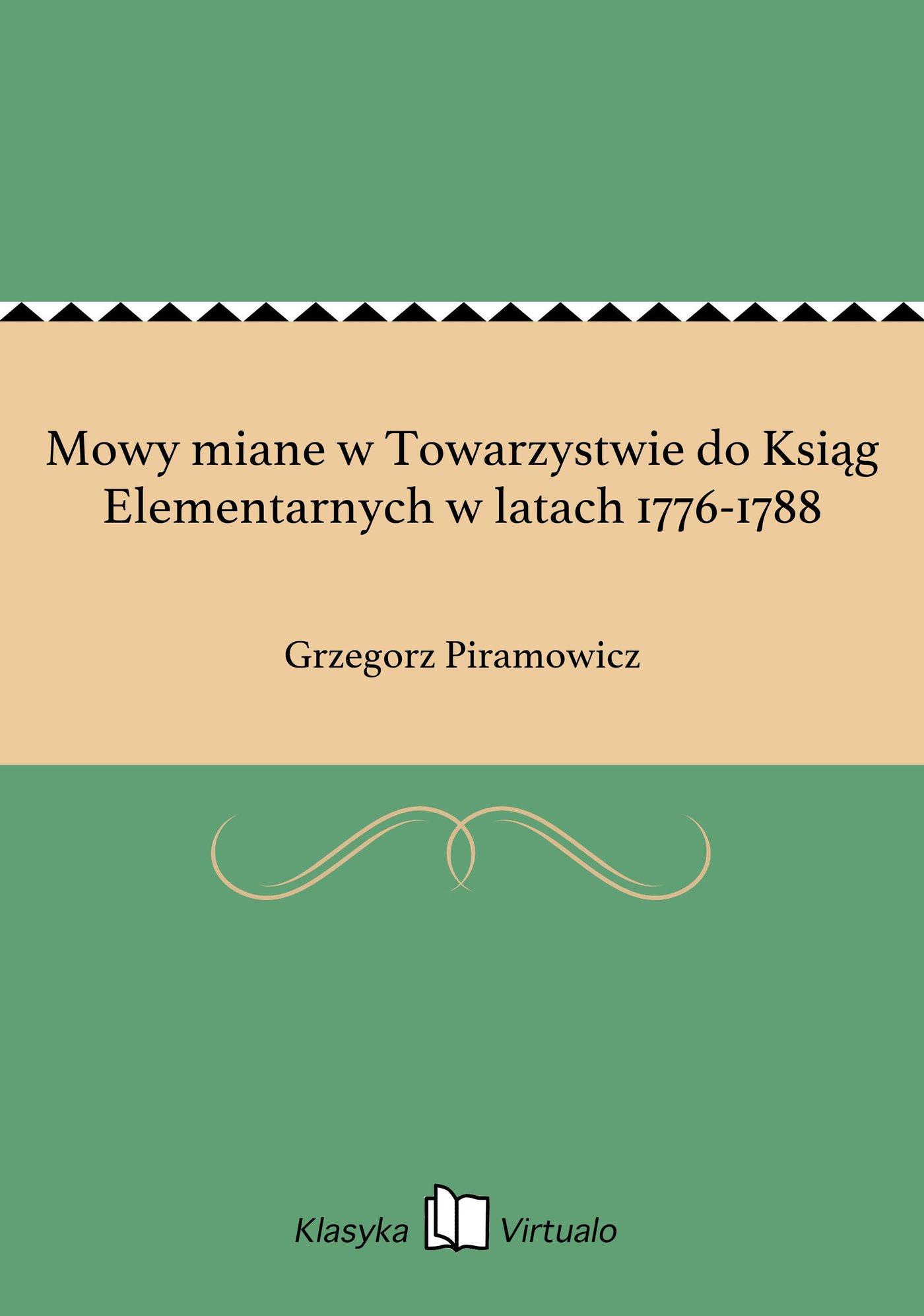 Mowy miane w Towarzystwie do Ksiąg Elementarnych w latach 1776-1788 - Ebook (Książka EPUB) do pobrania w formacie EPUB