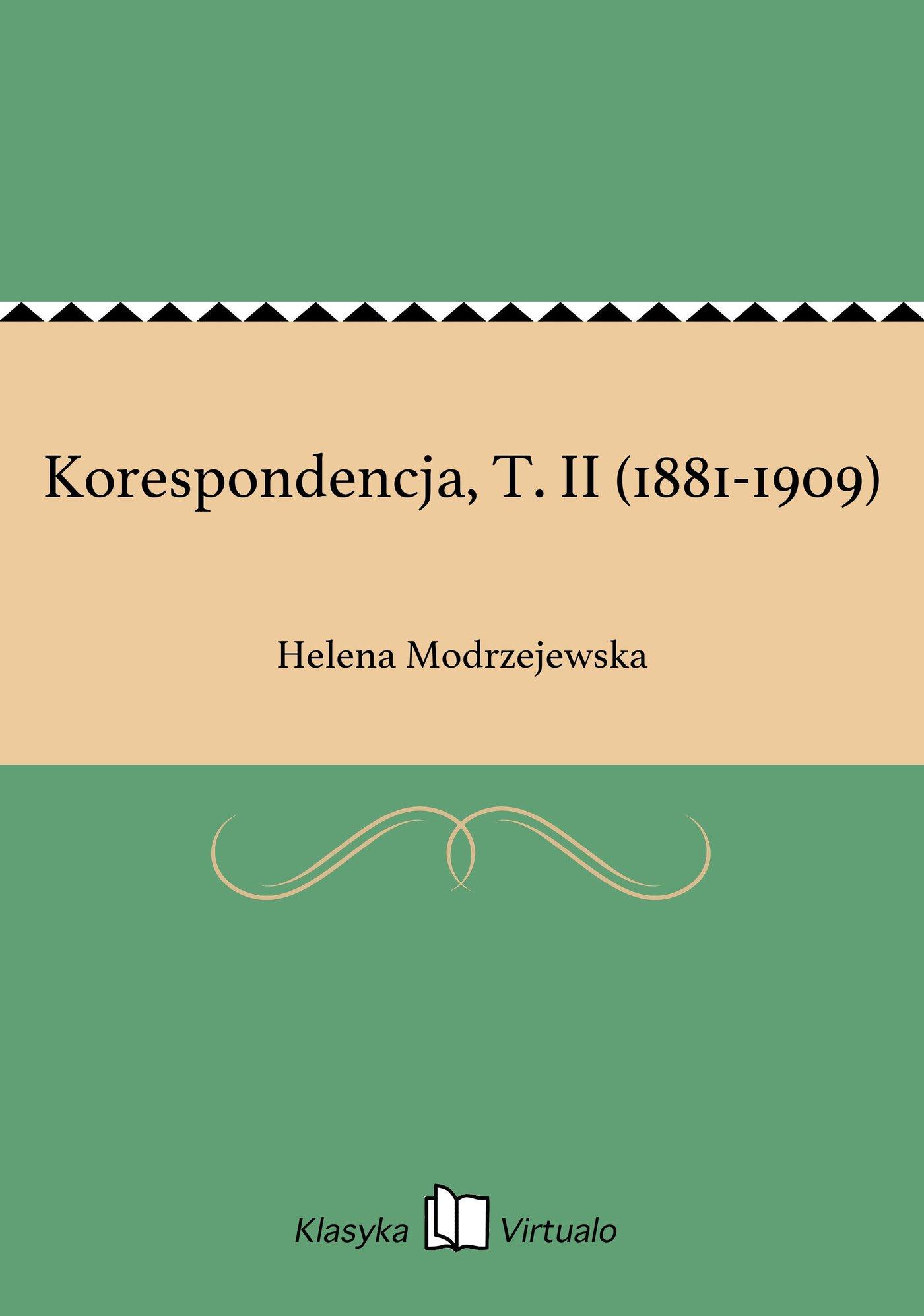 Korespondencja, T. II (1881-1909) - Ebook (Książka EPUB) do pobrania w formacie EPUB