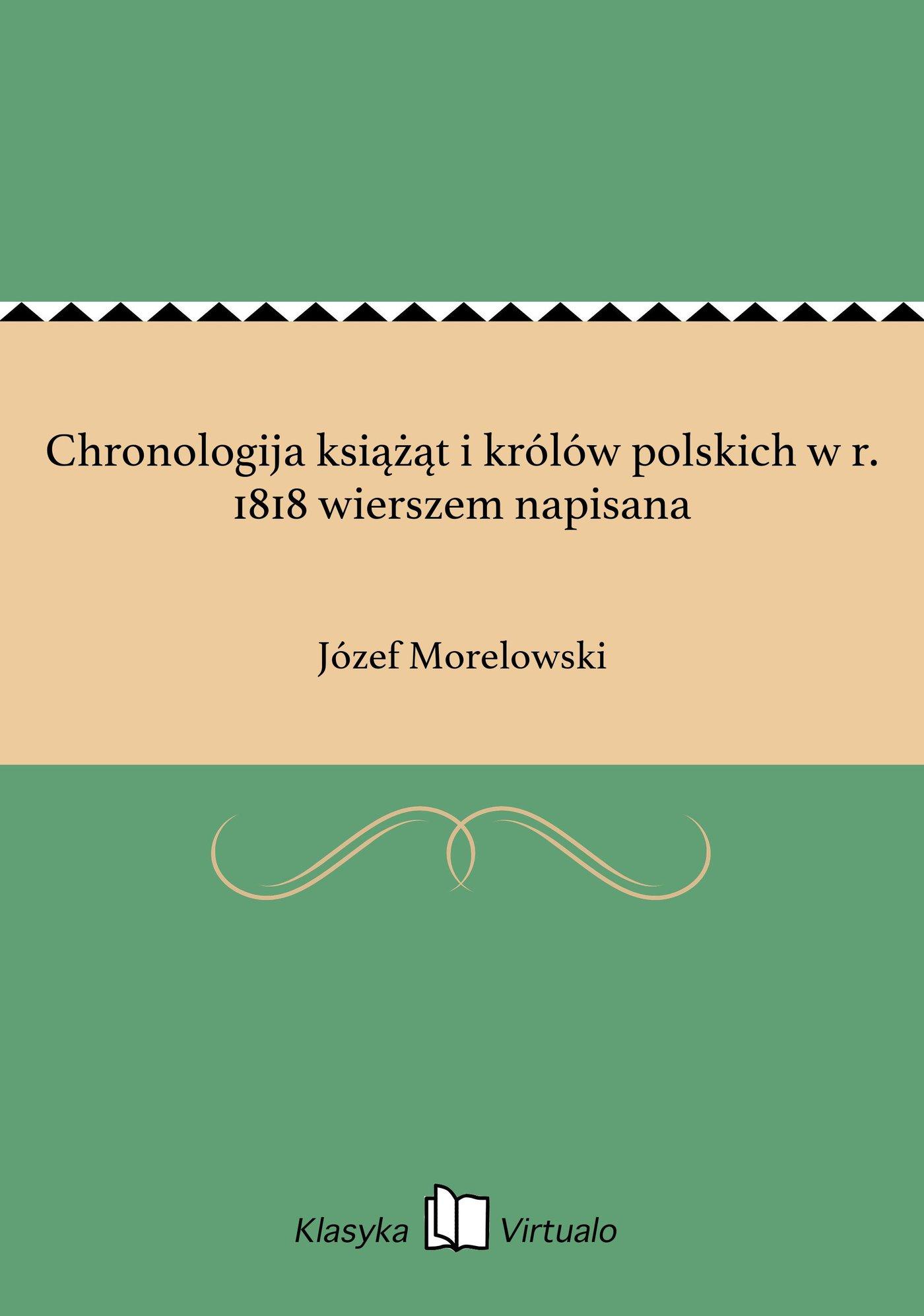 Chronologija książąt i królów polskich w r. 1818 wierszem napisana - Ebook (Książka EPUB) do pobrania w formacie EPUB