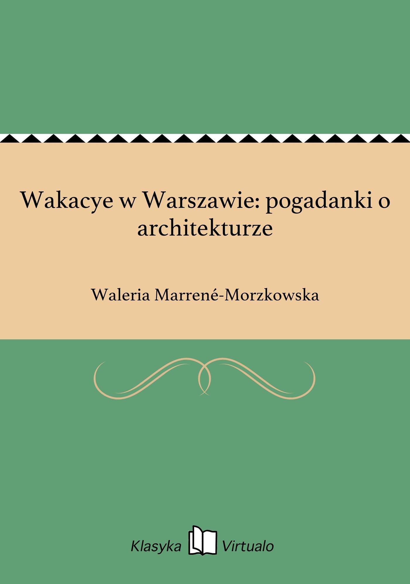 Wakacye w Warszawie: pogadanki o architekturze - Ebook (Książka EPUB) do pobrania w formacie EPUB