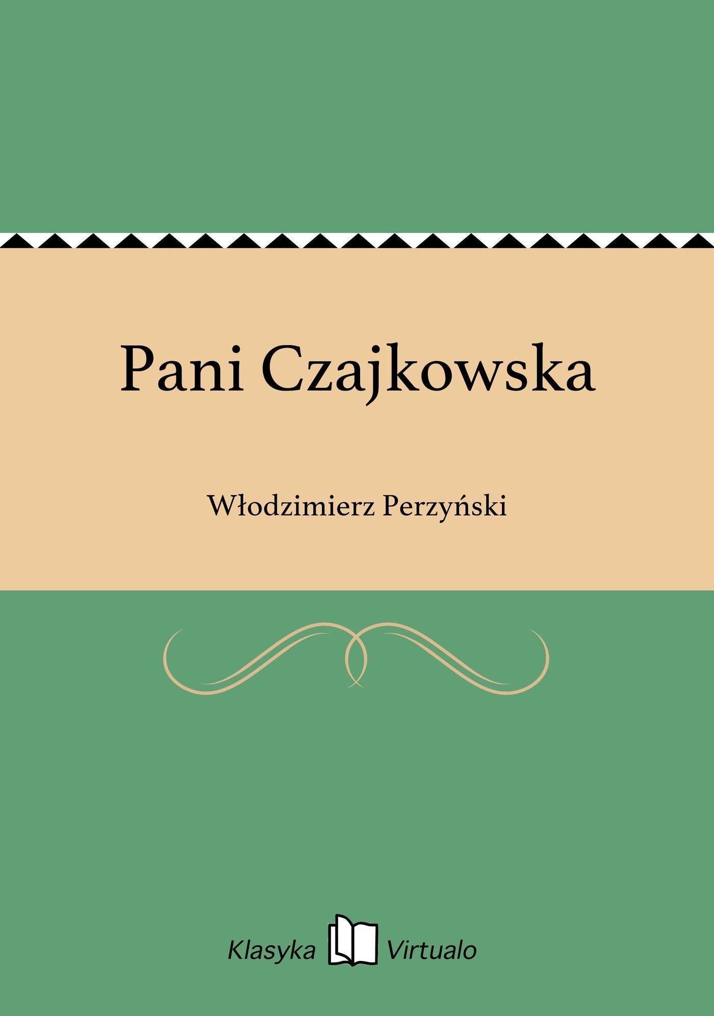 Pani Czajkowska - Ebook (Książka EPUB) do pobrania w formacie EPUB