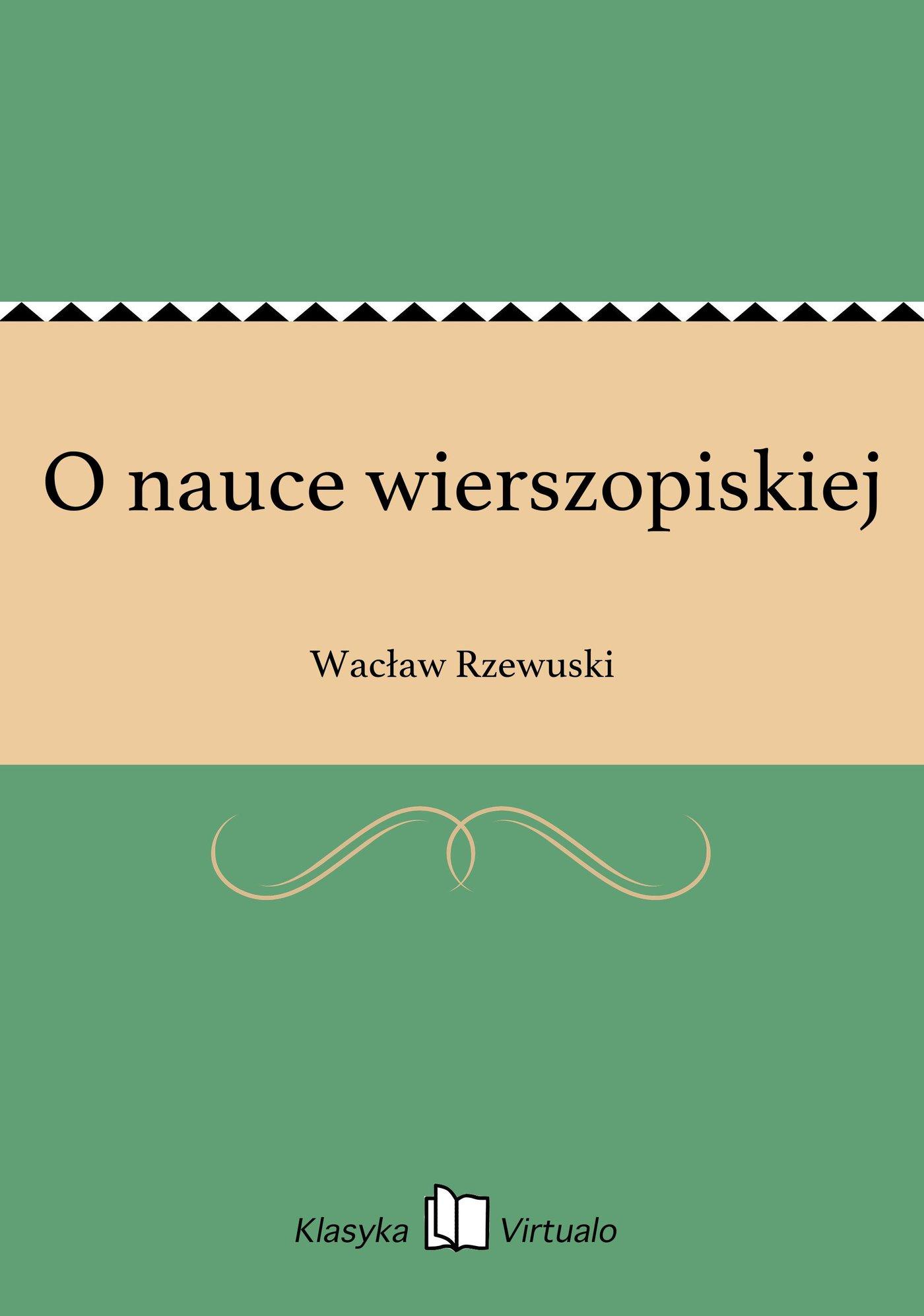 O nauce wierszopiskiej - Ebook (Książka EPUB) do pobrania w formacie EPUB