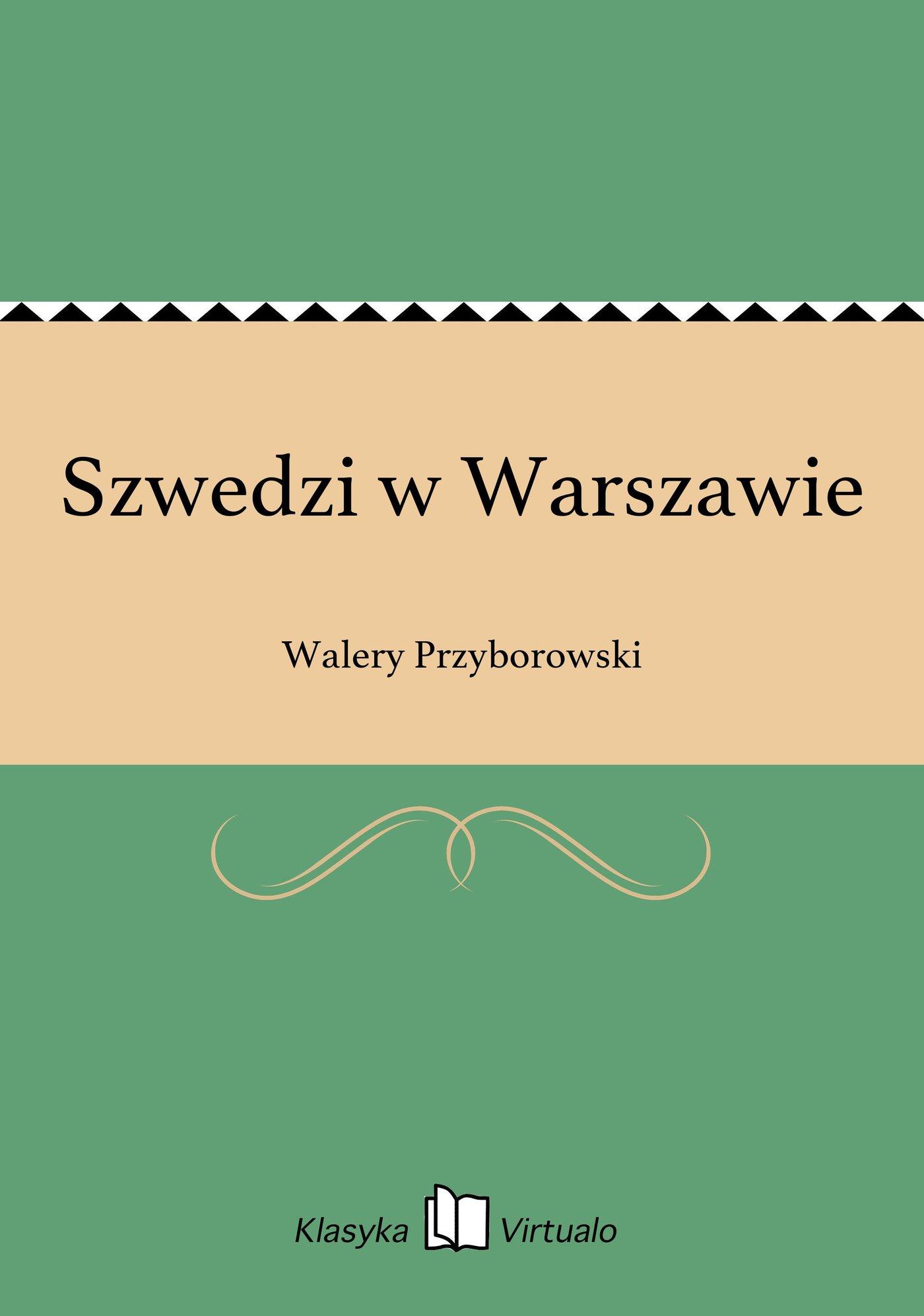 Szwedzi w Warszawie - Ebook (Książka EPUB) do pobrania w formacie EPUB
