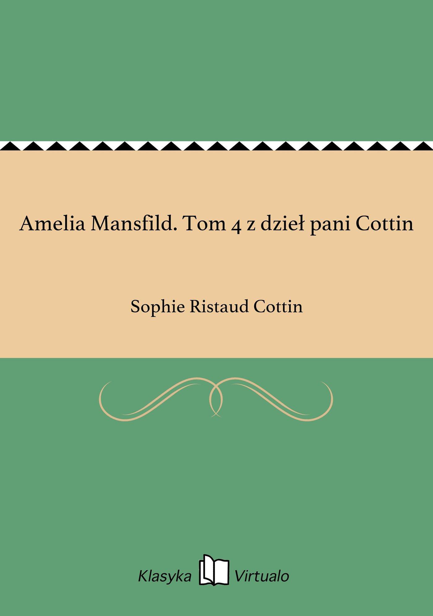 Amelia Mansfild. Tom 4 z dzieł pani Cottin - Ebook (Książka EPUB) do pobrania w formacie EPUB