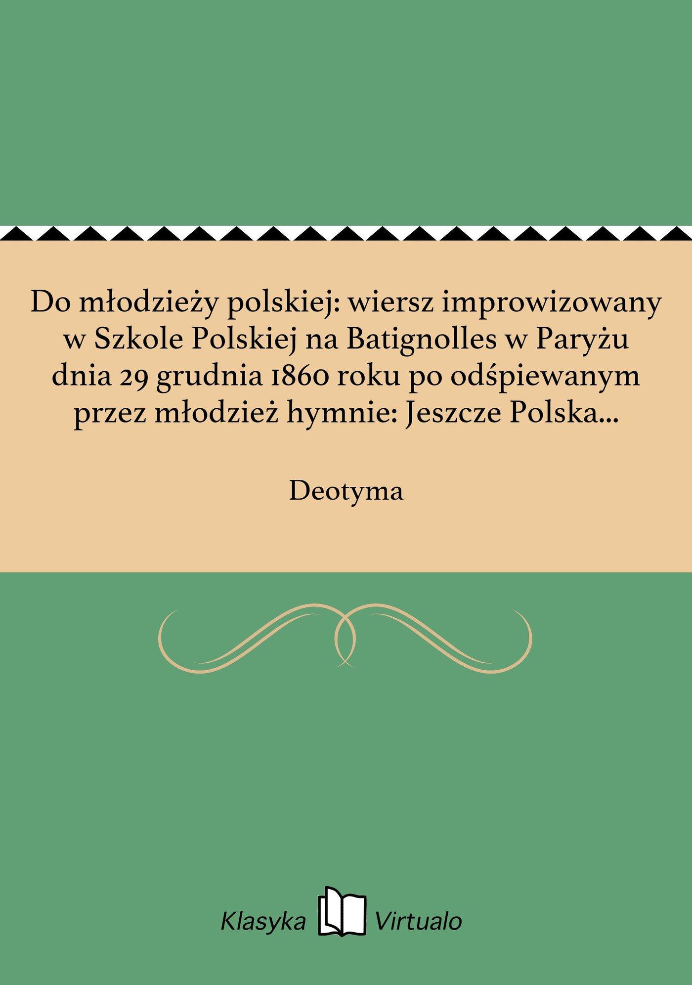 Do Młodzieży Polskiej Wiersz Improwizowany W Szkole