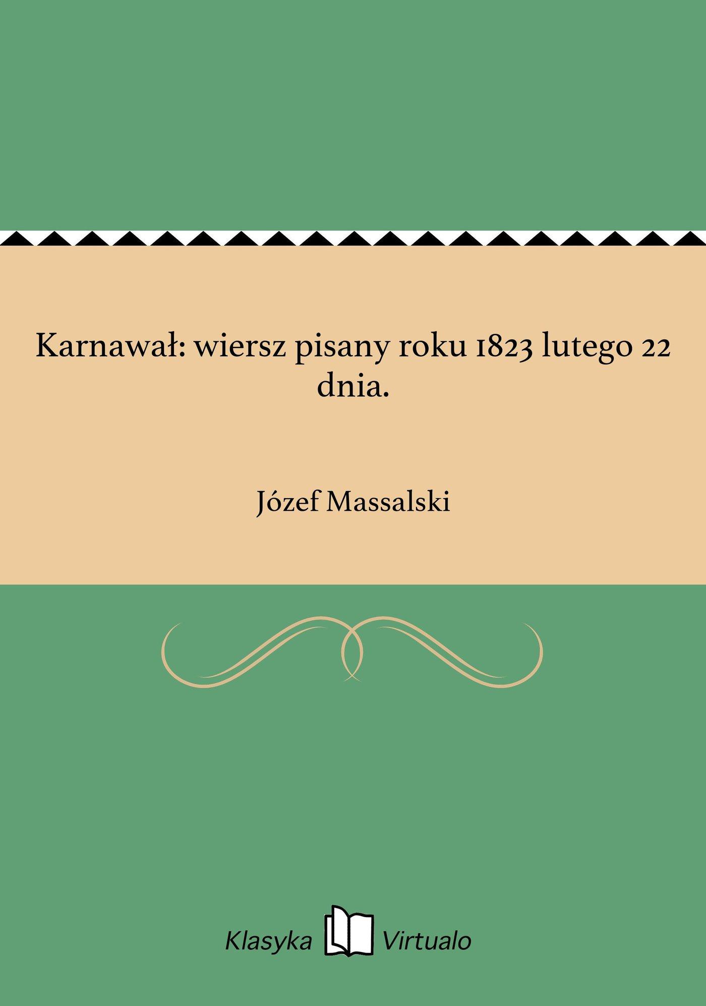 Karnawał: wiersz pisany roku 1823 lutego 22 dnia. - Ebook (Książka EPUB) do pobrania w formacie EPUB