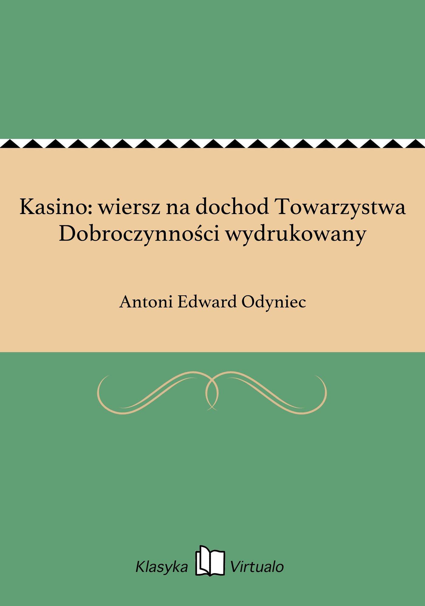 Kasino: wiersz na dochod Towarzystwa Dobroczynności wydrukowany - Ebook (Książka EPUB) do pobrania w formacie EPUB