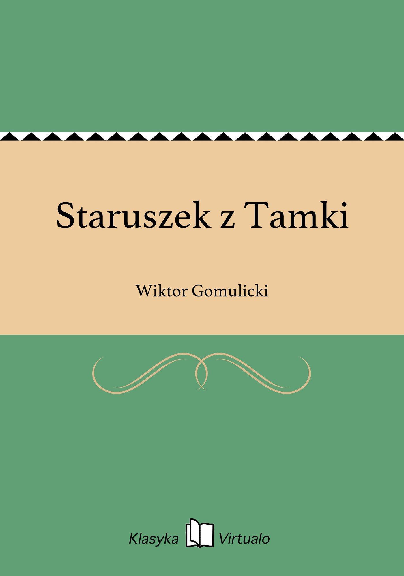 Staruszek z Tamki - Ebook (Książka EPUB) do pobrania w formacie EPUB