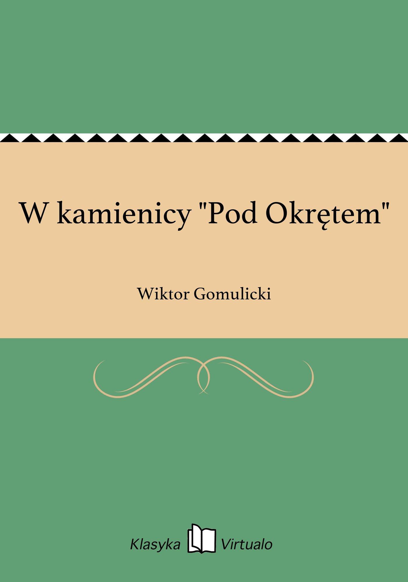"""W kamienicy """"Pod Okrętem"""" - Ebook (Książka EPUB) do pobrania w formacie EPUB"""