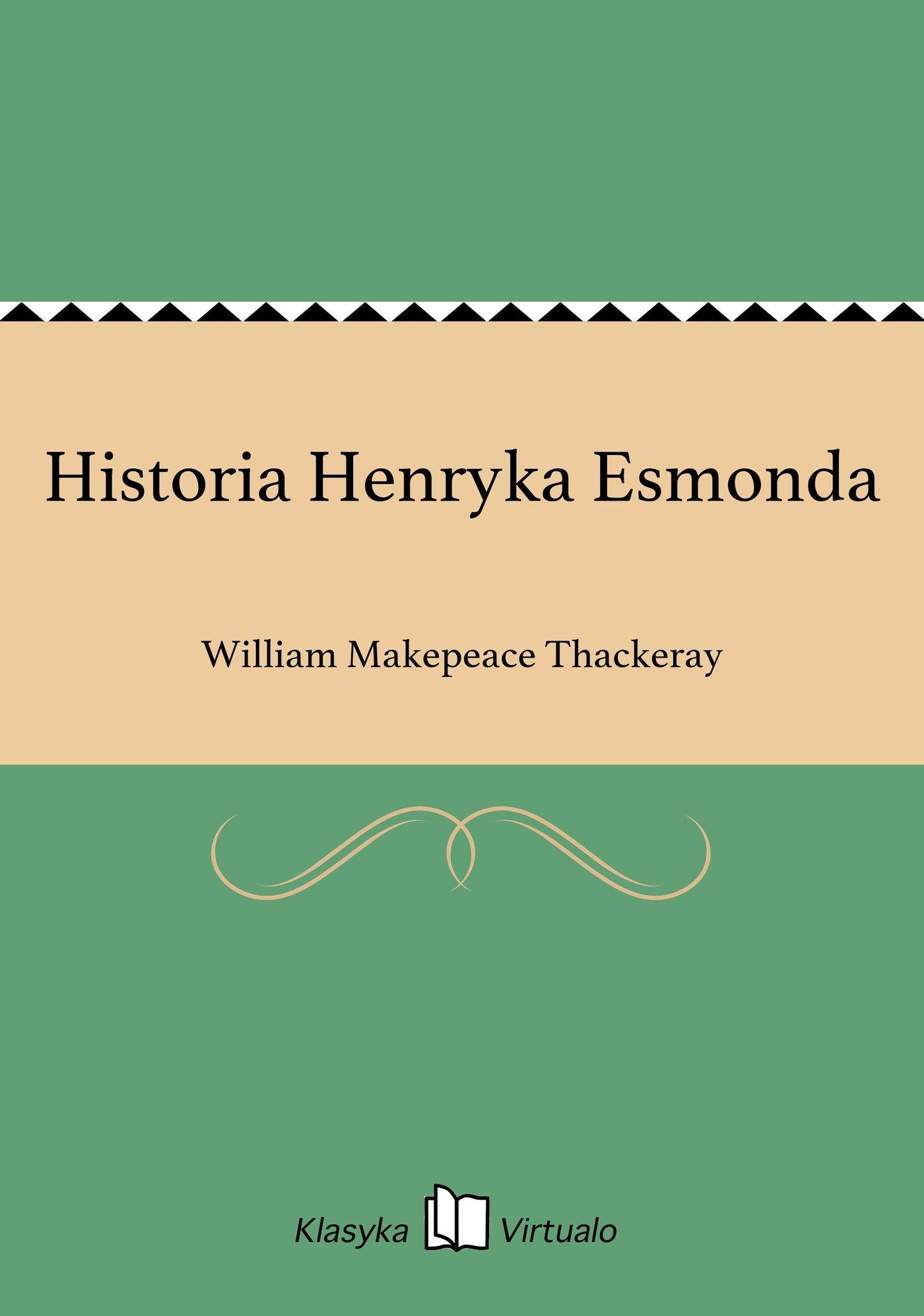 Historia Henryka Esmonda - Ebook (Książka EPUB) do pobrania w formacie EPUB