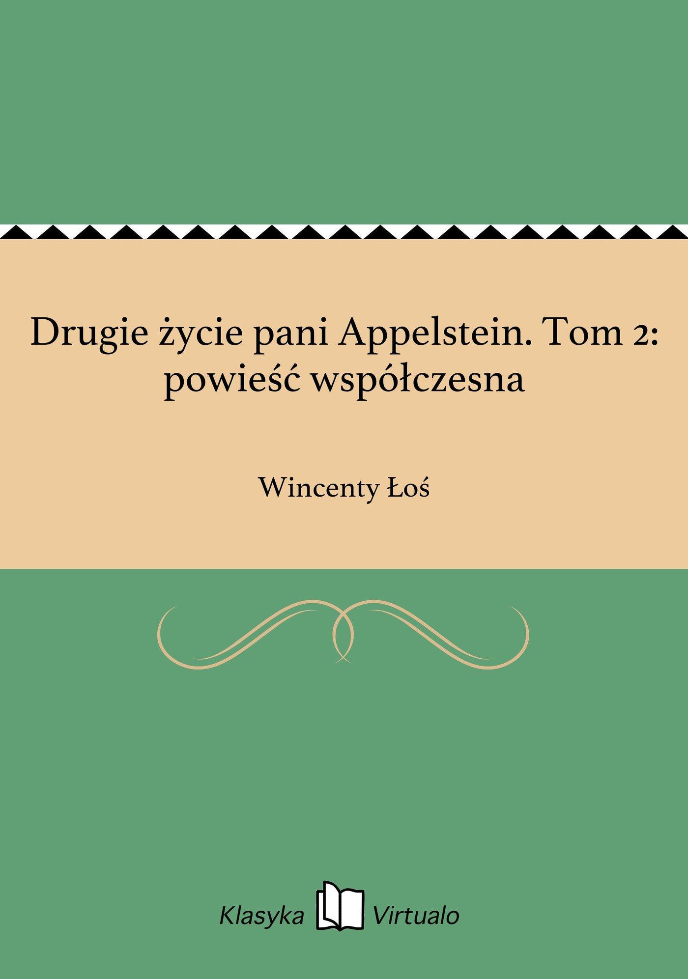 Drugie życie pani Appelstein. Tom 2: powieść współczesna - Ebook (Książka EPUB) do pobrania w formacie EPUB