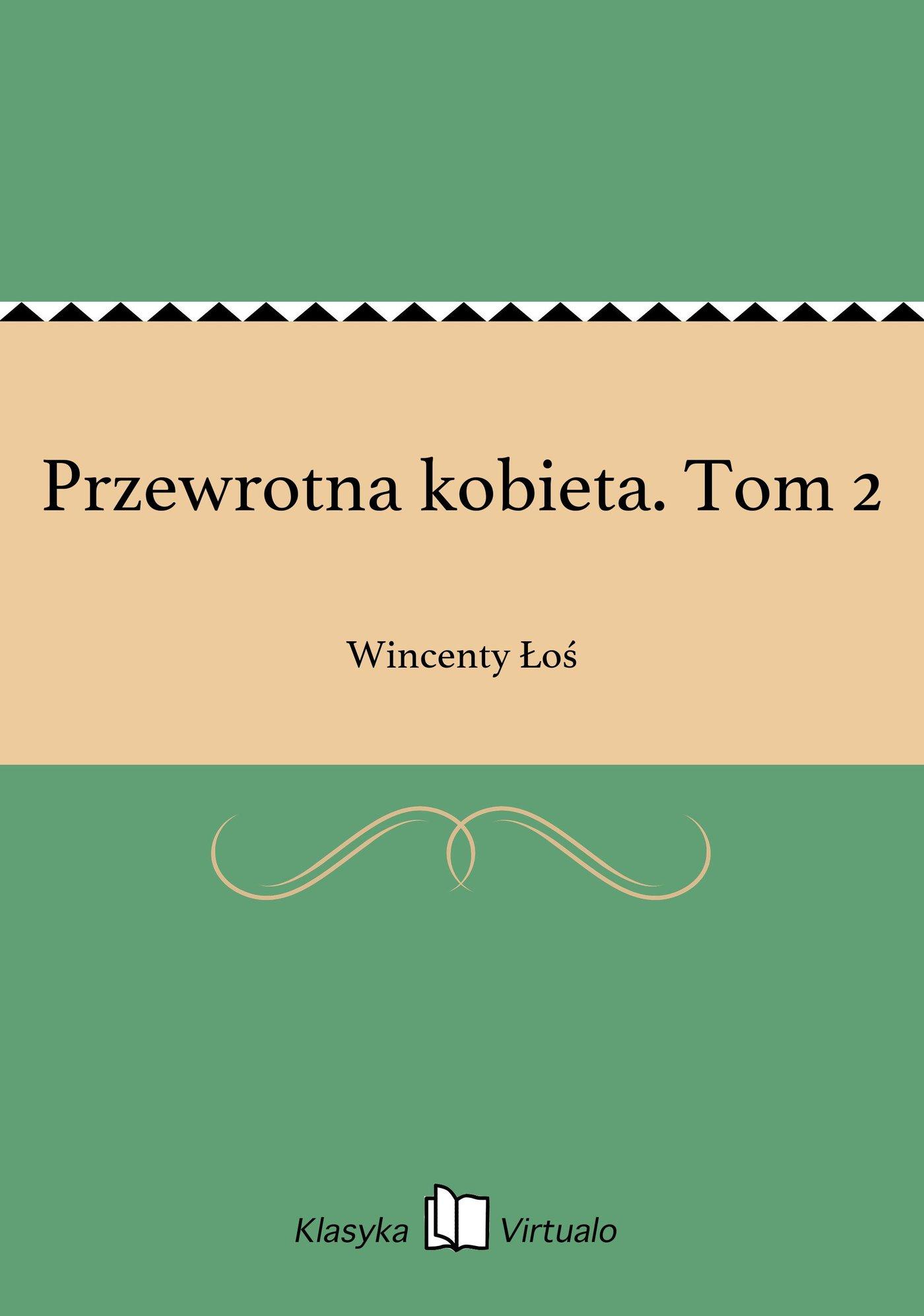 Przewrotna kobieta. Tom 2 - Ebook (Książka EPUB) do pobrania w formacie EPUB