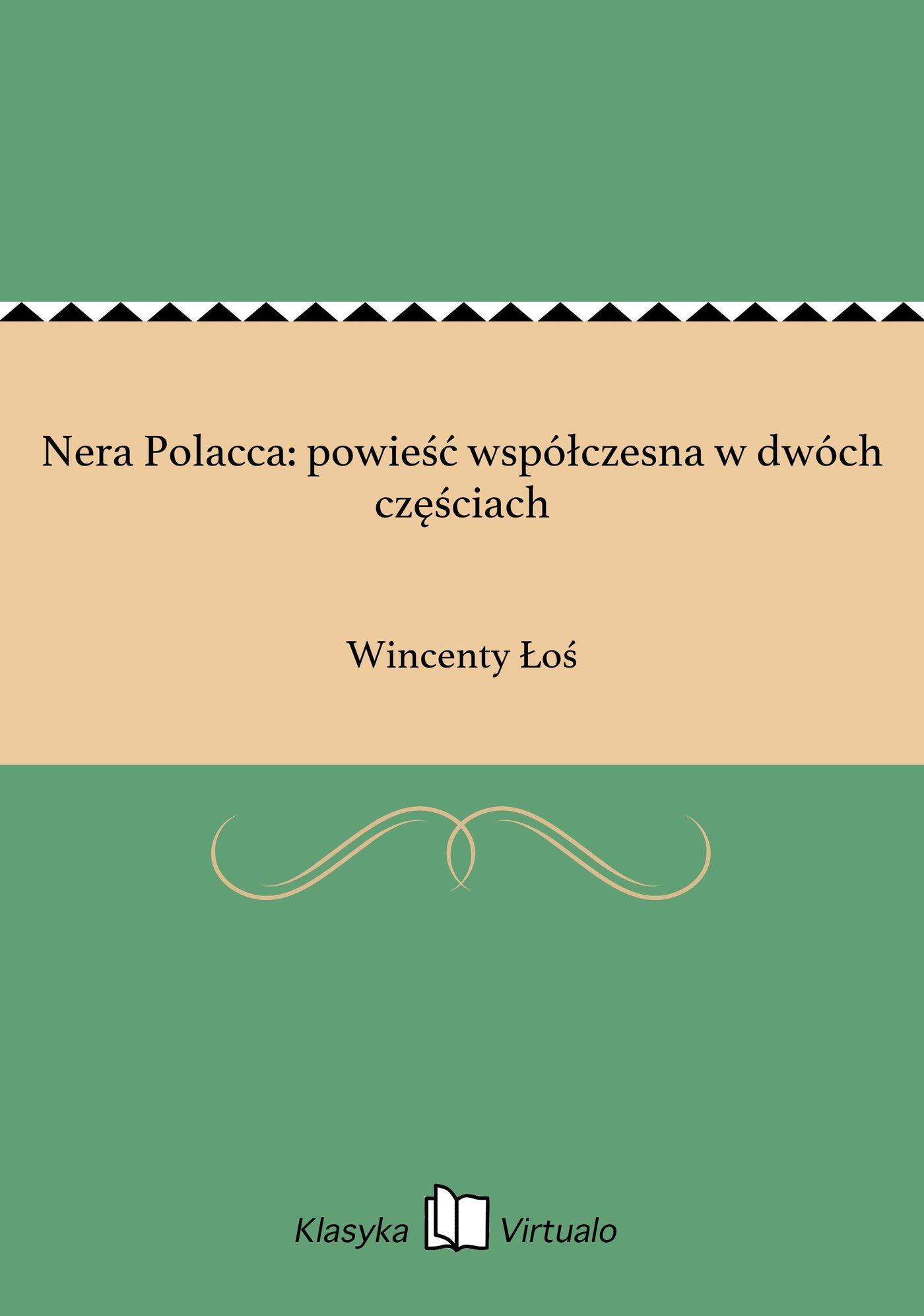 Nera Polacca: powieść współczesna w dwóch częściach - Ebook (Książka EPUB) do pobrania w formacie EPUB