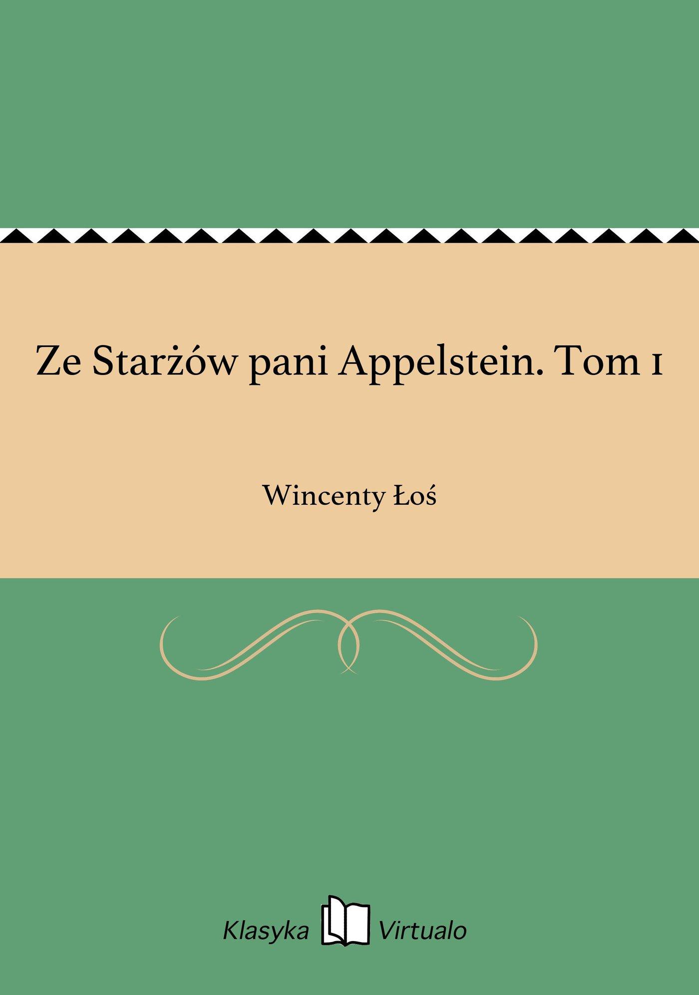 Ze Starżów pani Appelstein. Tom 1 - Ebook (Książka EPUB) do pobrania w formacie EPUB