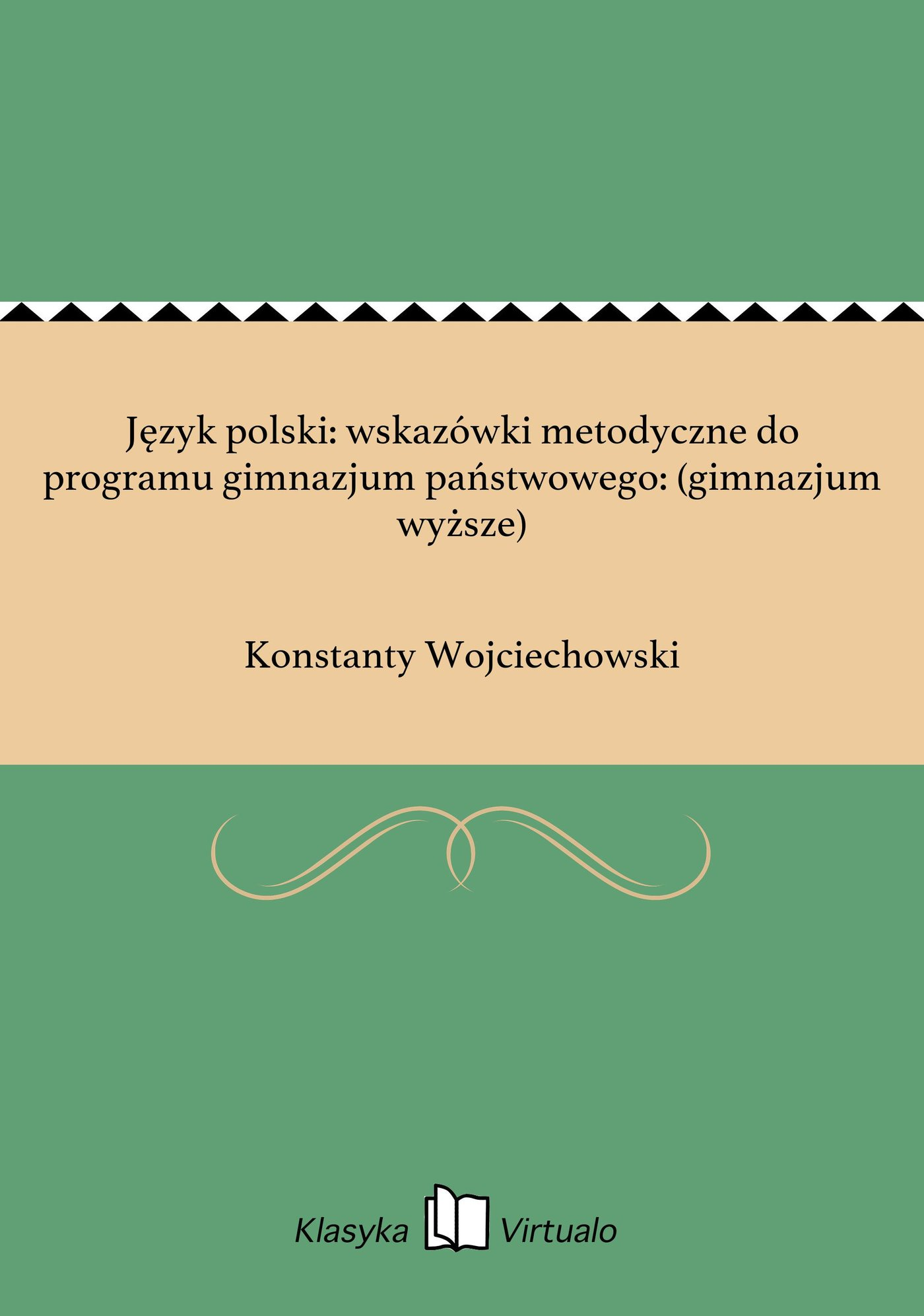 Język polski: wskazówki metodyczne do programu gimnazjum państwowego: (gimnazjum wyższe) - Ebook (Książka EPUB) do pobrania w formacie EPUB