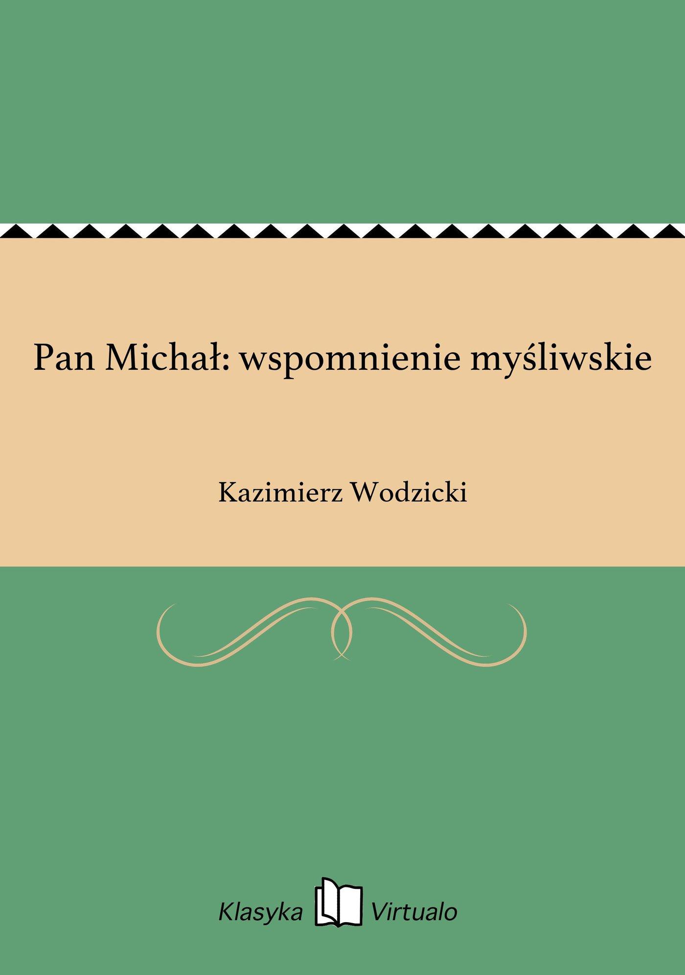Pan Michał: wspomnienie myśliwskie - Ebook (Książka EPUB) do pobrania w formacie EPUB