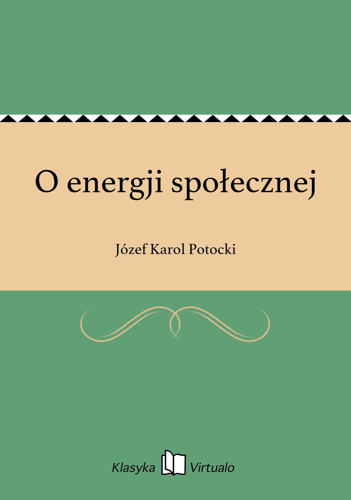 O energji społecznej - Ebook (Książka EPUB) do pobrania w formacie EPUB