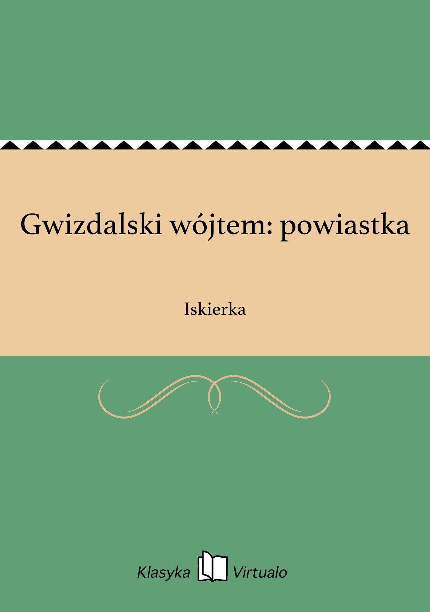 Gwizdalski wójtem: powiastka - Ebook (Książka EPUB) do pobrania w formacie EPUB