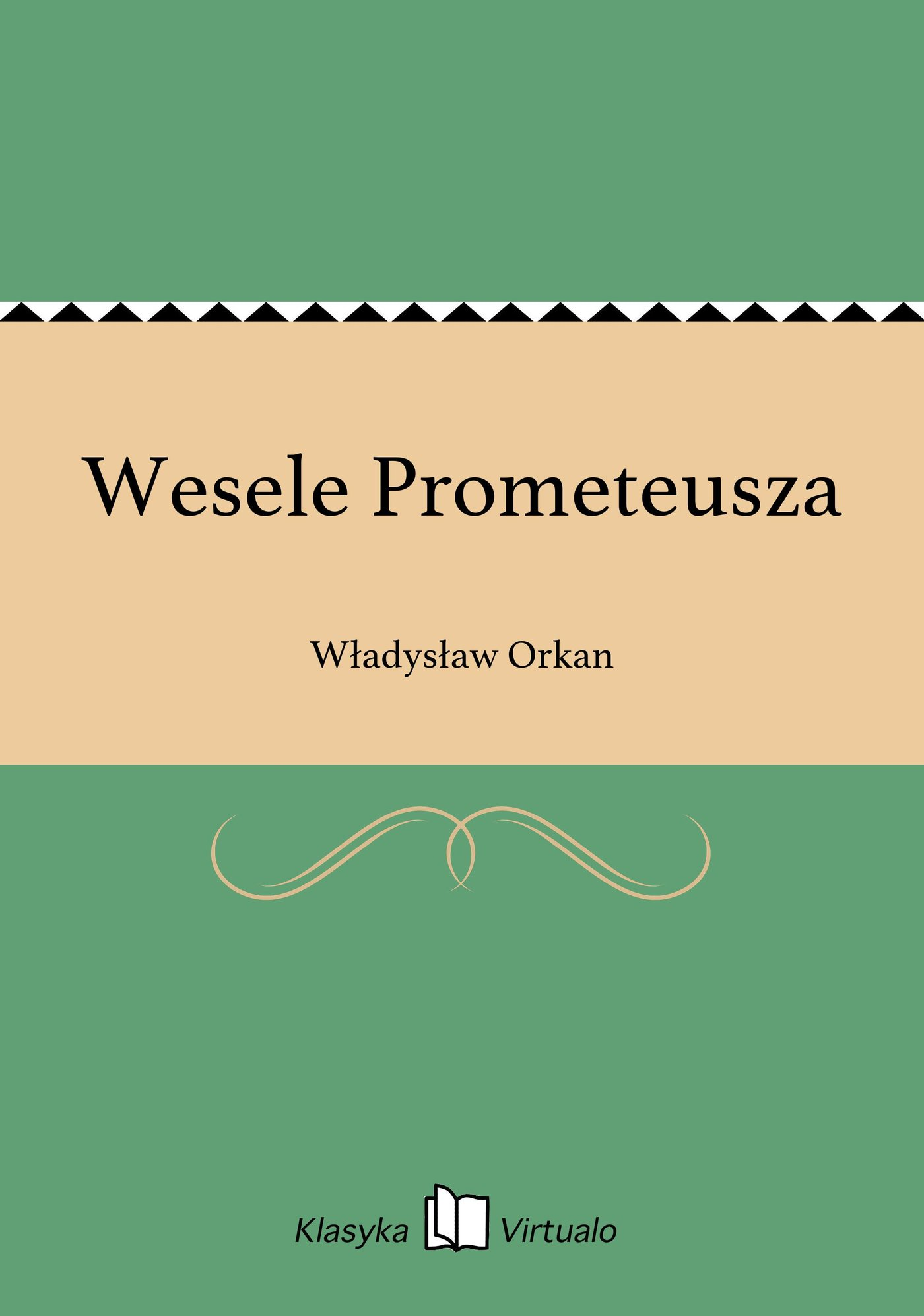 Wesele Prometeusza - Ebook (Książka EPUB) do pobrania w formacie EPUB
