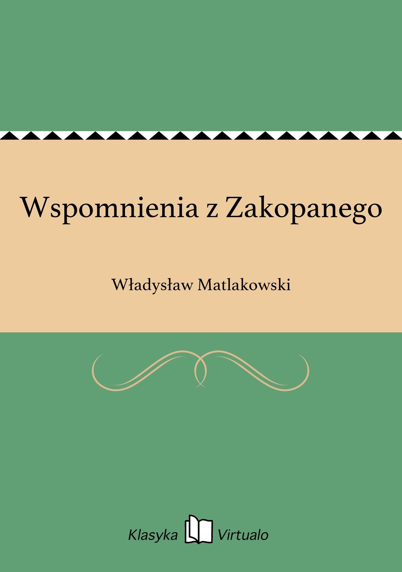 Wspomnienia z Zakopanego - Ebook (Książka EPUB) do pobrania w formacie EPUB