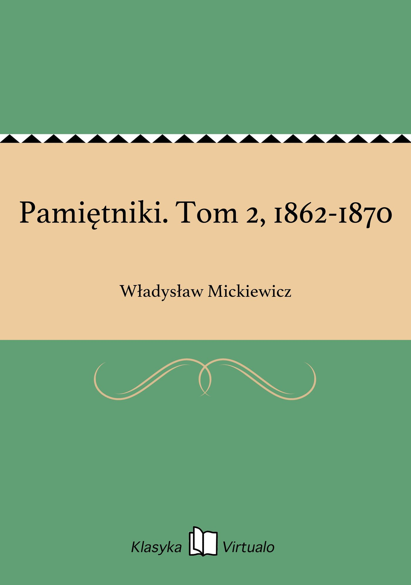 Pamiętniki. Tom 2, 1862-1870 - Ebook (Książka EPUB) do pobrania w formacie EPUB