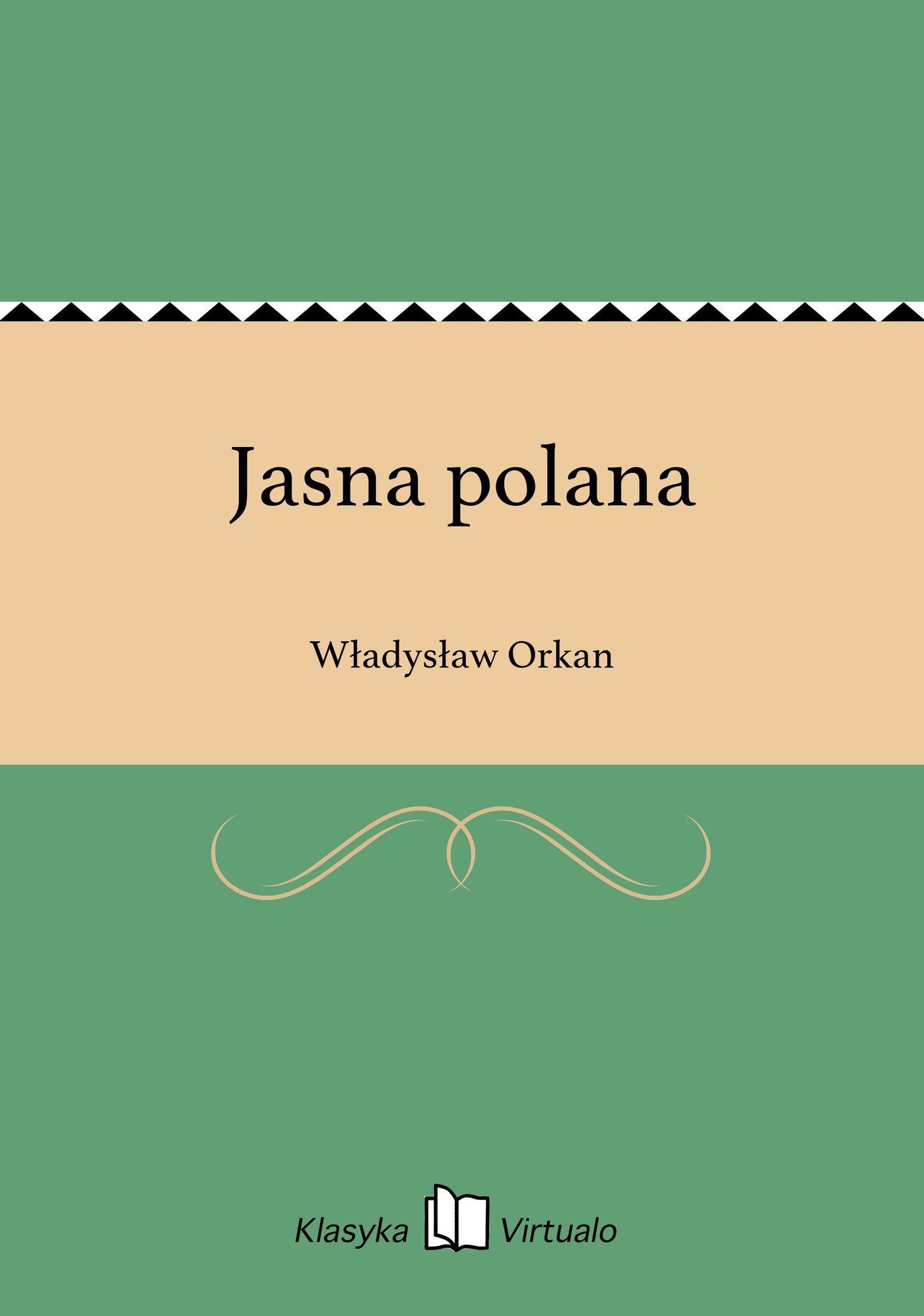 Jasna polana - Ebook (Książka EPUB) do pobrania w formacie EPUB