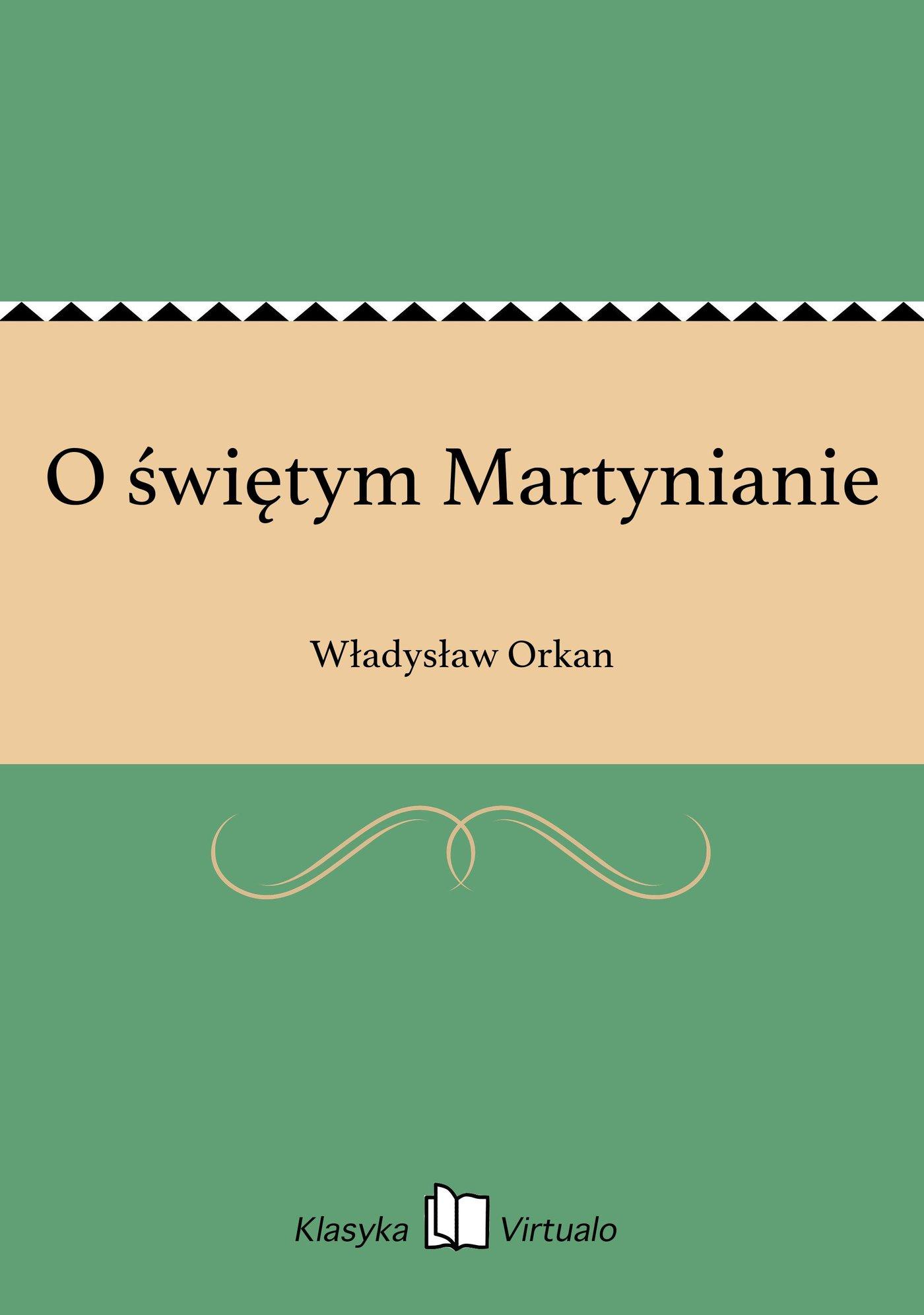 O świętym Martynianie - Ebook (Książka EPUB) do pobrania w formacie EPUB