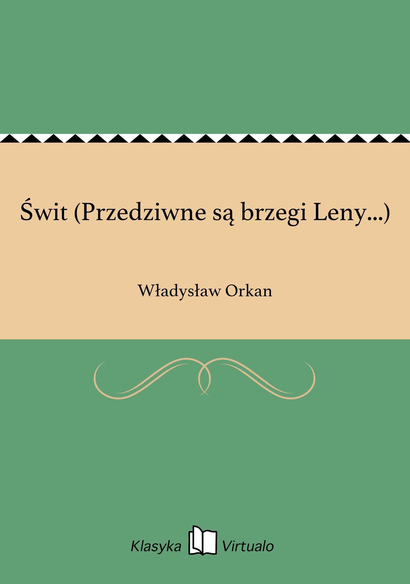 Świt (Przedziwne są brzegi Leny...) - Ebook (Książka EPUB) do pobrania w formacie EPUB