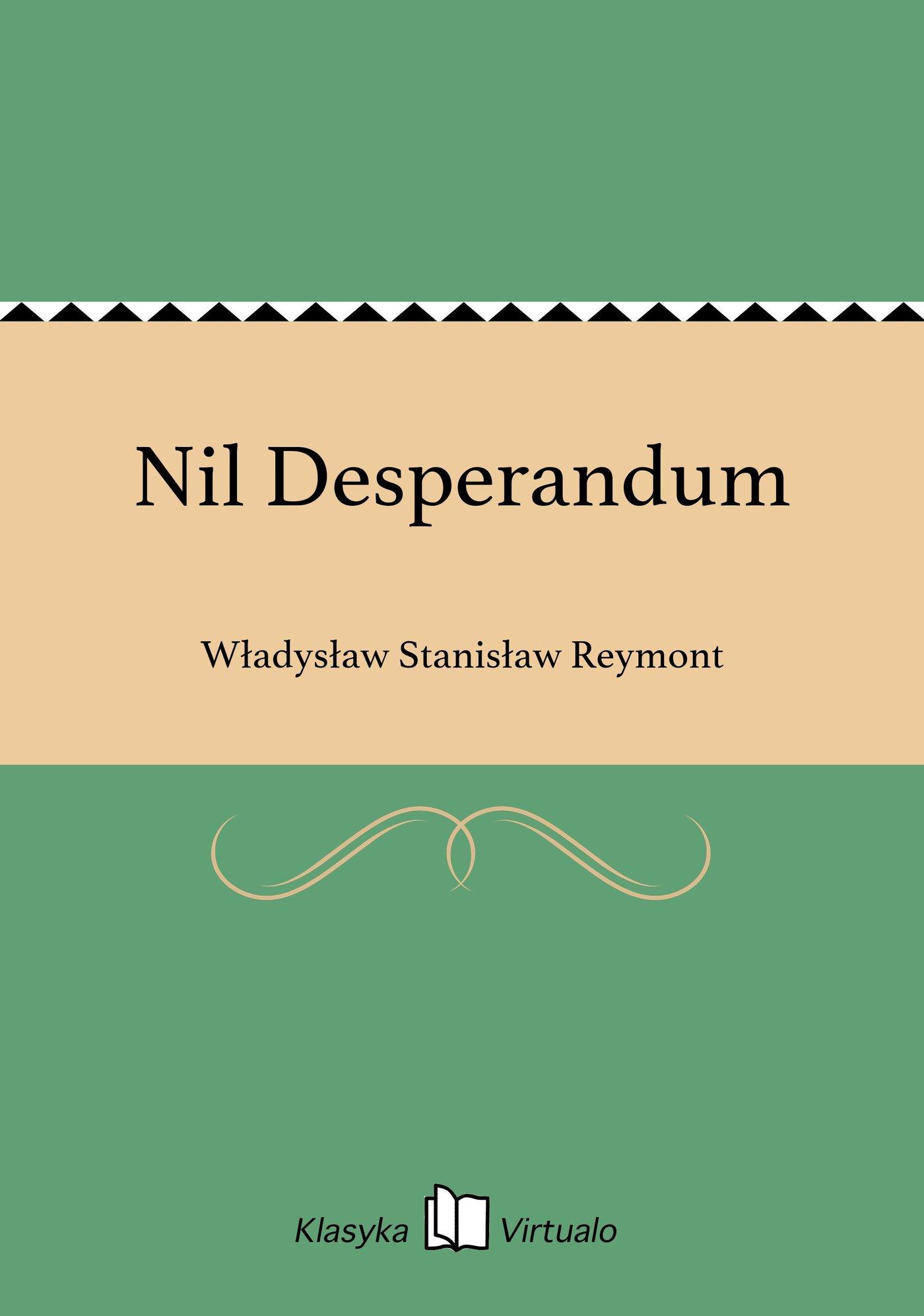 Nil Desperandum - Ebook (Książka EPUB) do pobrania w formacie EPUB