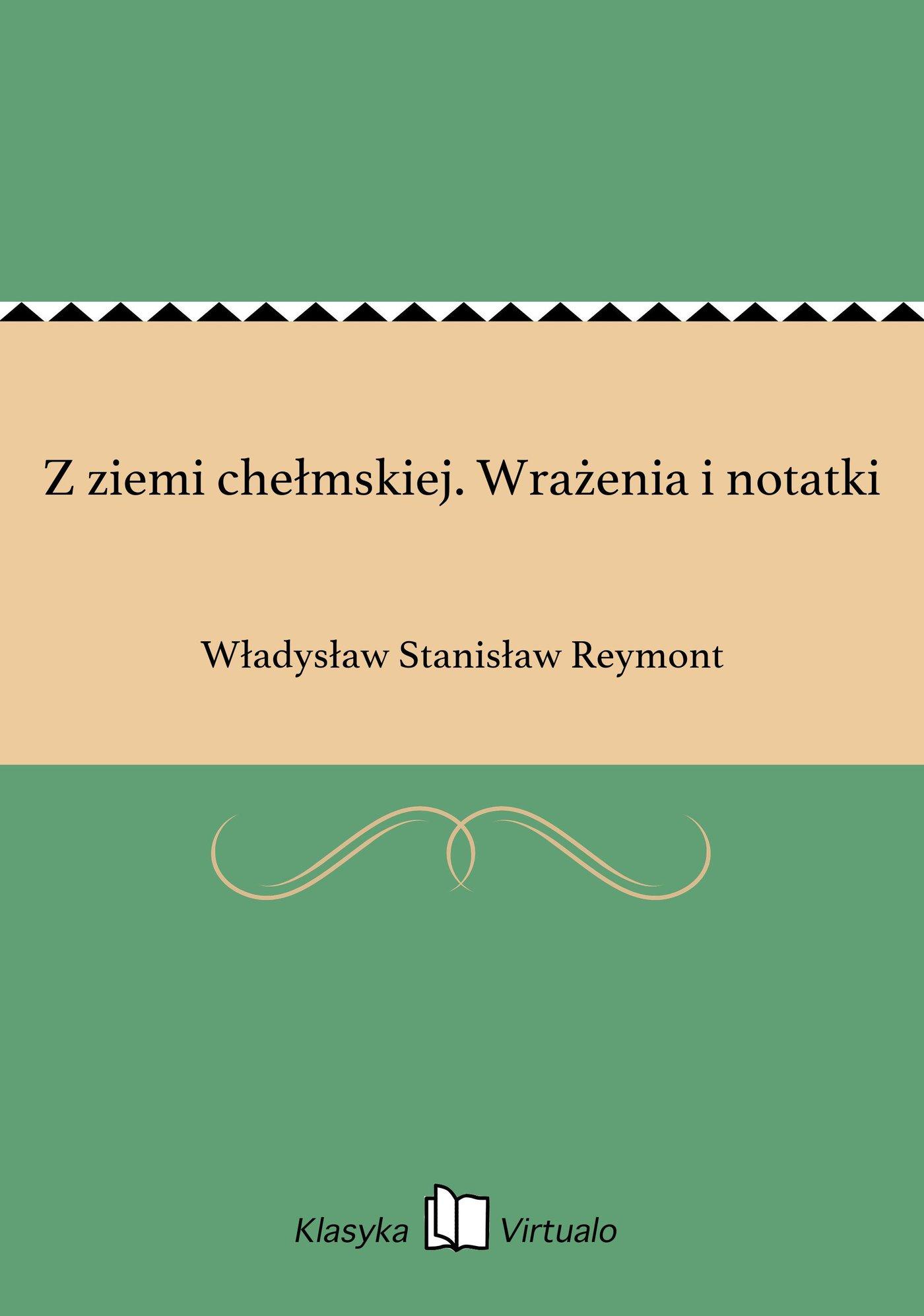Z ziemi chełmskiej. Wrażenia i notatki - Ebook (Książka EPUB) do pobrania w formacie EPUB