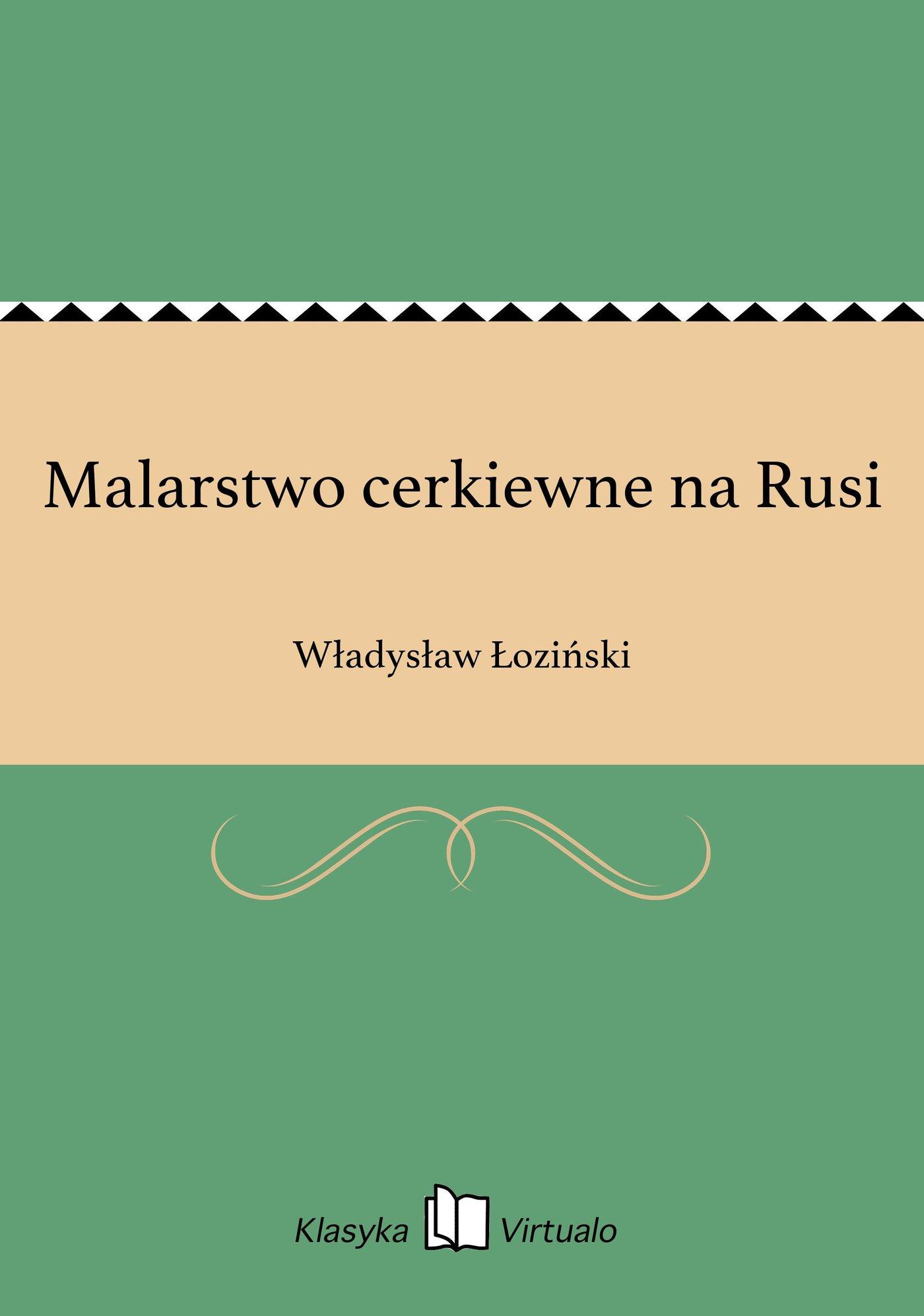 Malarstwo cerkiewne na Rusi - Ebook (Książka EPUB) do pobrania w formacie EPUB