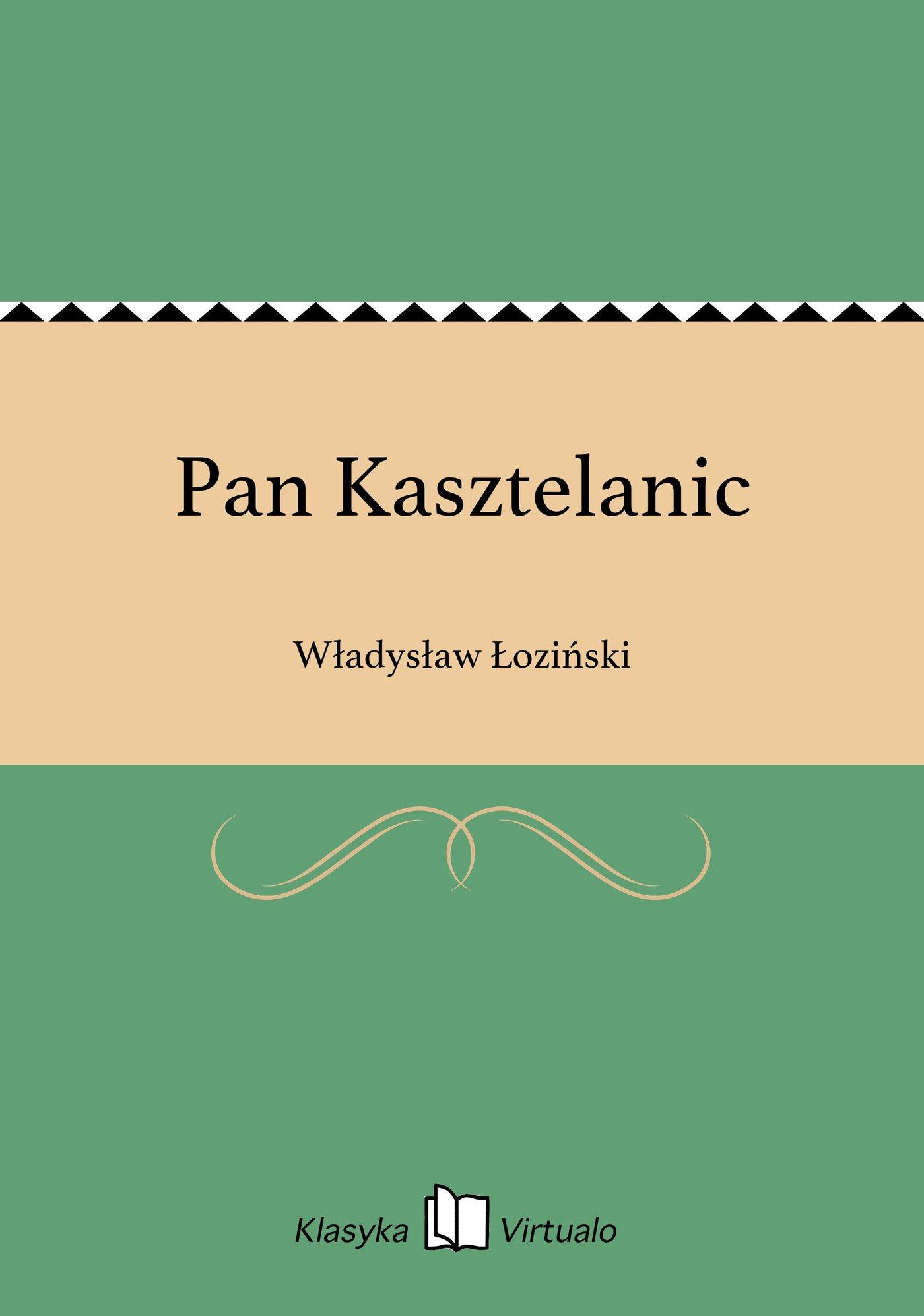 Pan Kasztelanic - Ebook (Książka EPUB) do pobrania w formacie EPUB