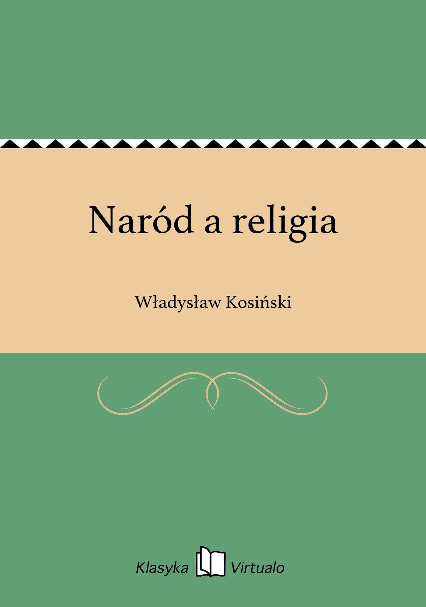 Naród a religia - Ebook (Książka EPUB) do pobrania w formacie EPUB
