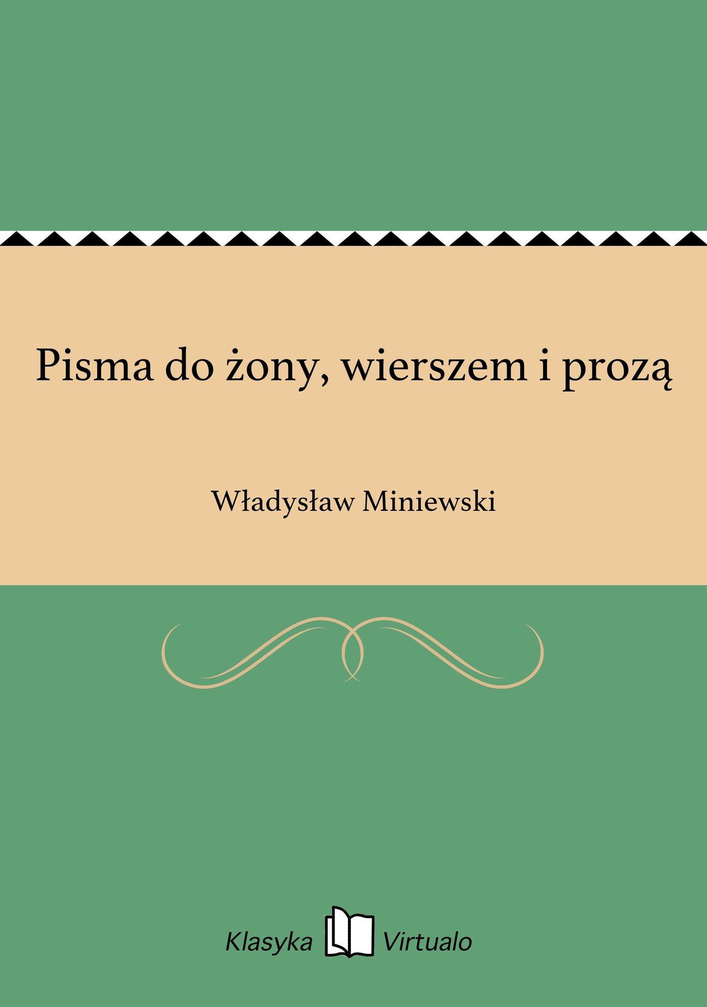 Pisma do żony, wierszem i prozą - Ebook (Książka EPUB) do pobrania w formacie EPUB