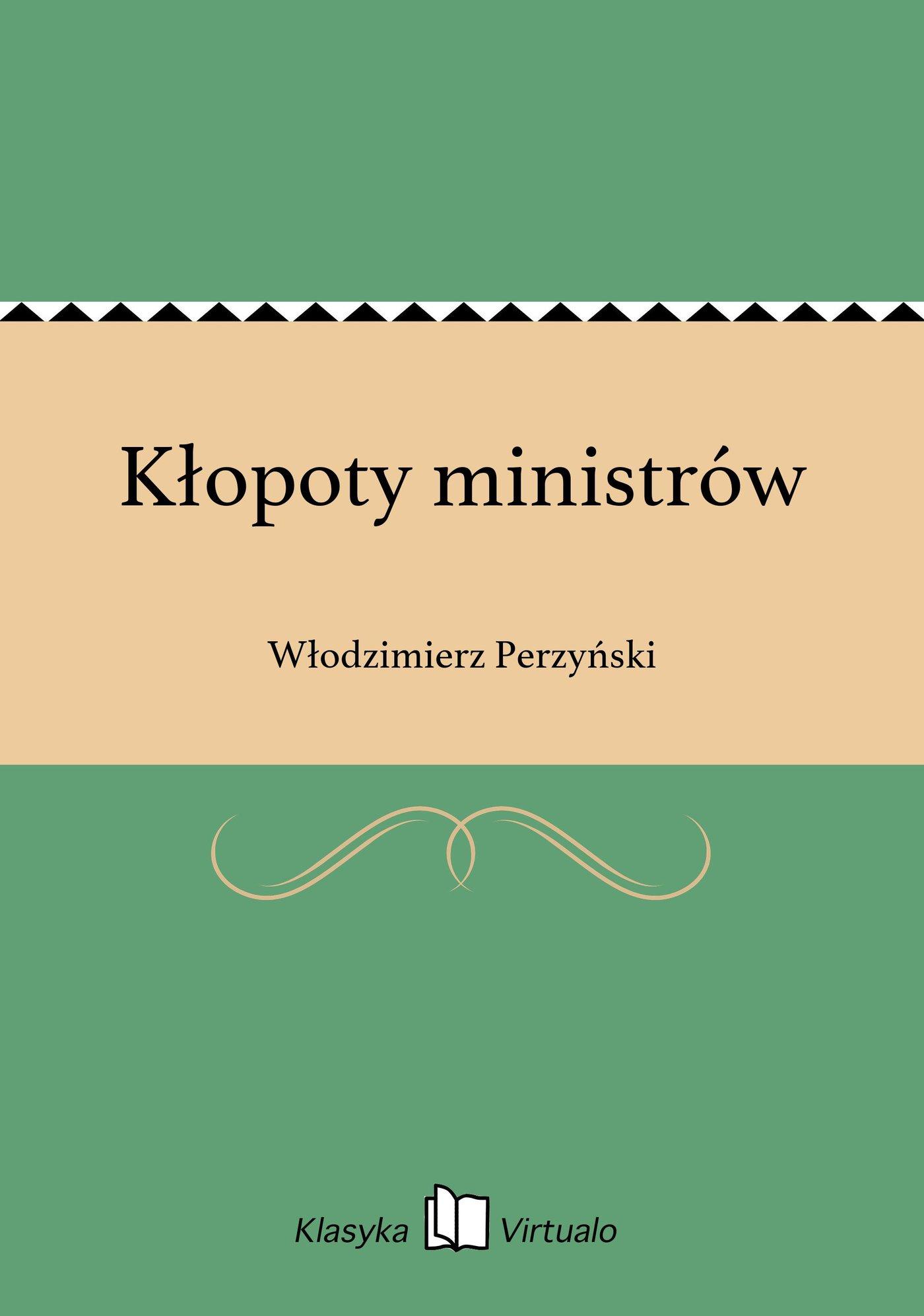Kłopoty ministrów - Ebook (Książka EPUB) do pobrania w formacie EPUB