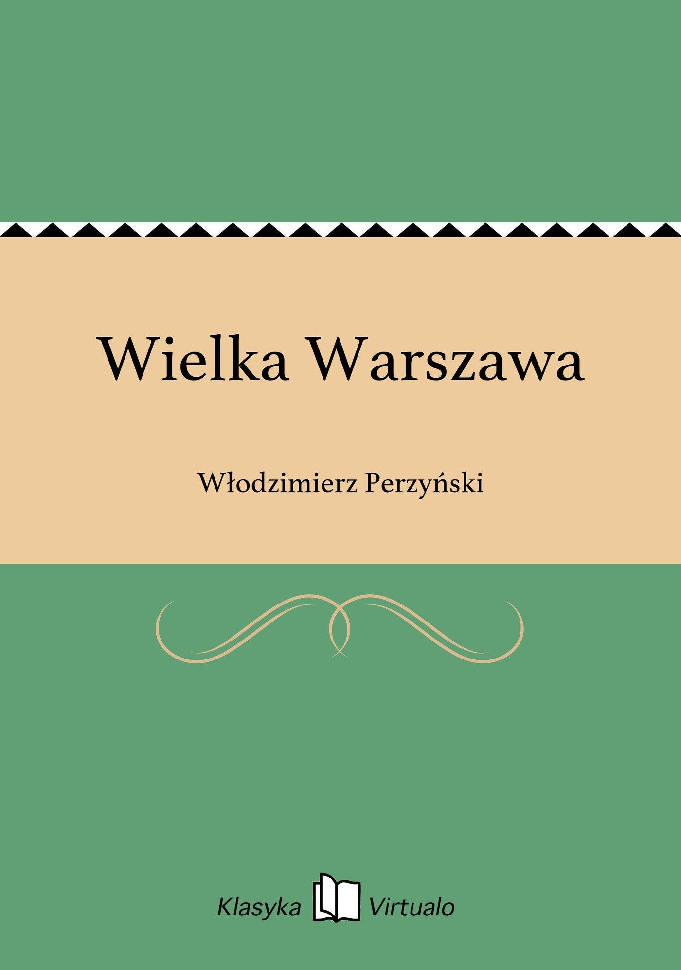 Wielka Warszawa - Ebook (Książka EPUB) do pobrania w formacie EPUB