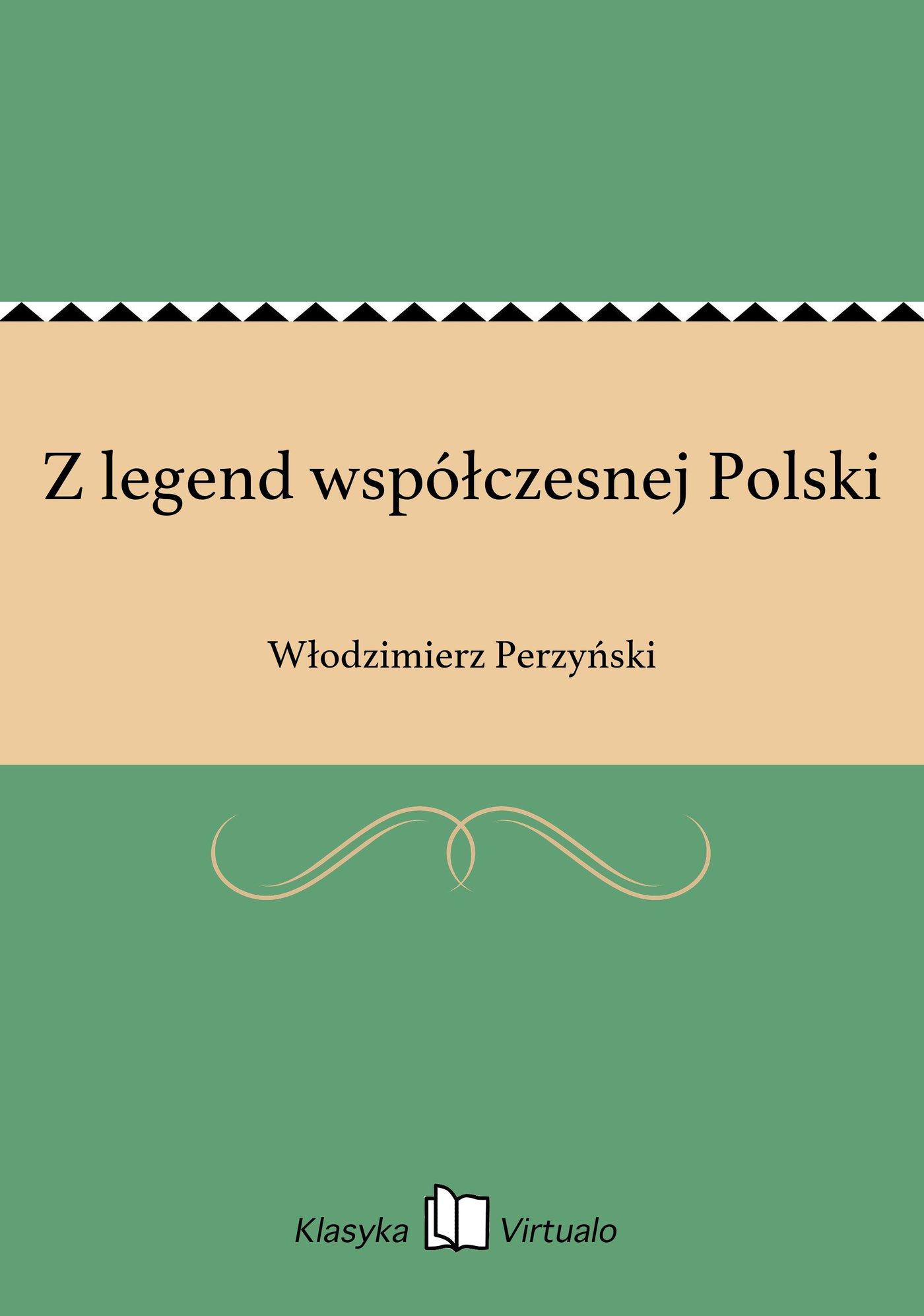 Z legend współczesnej Polski - Ebook (Książka EPUB) do pobrania w formacie EPUB