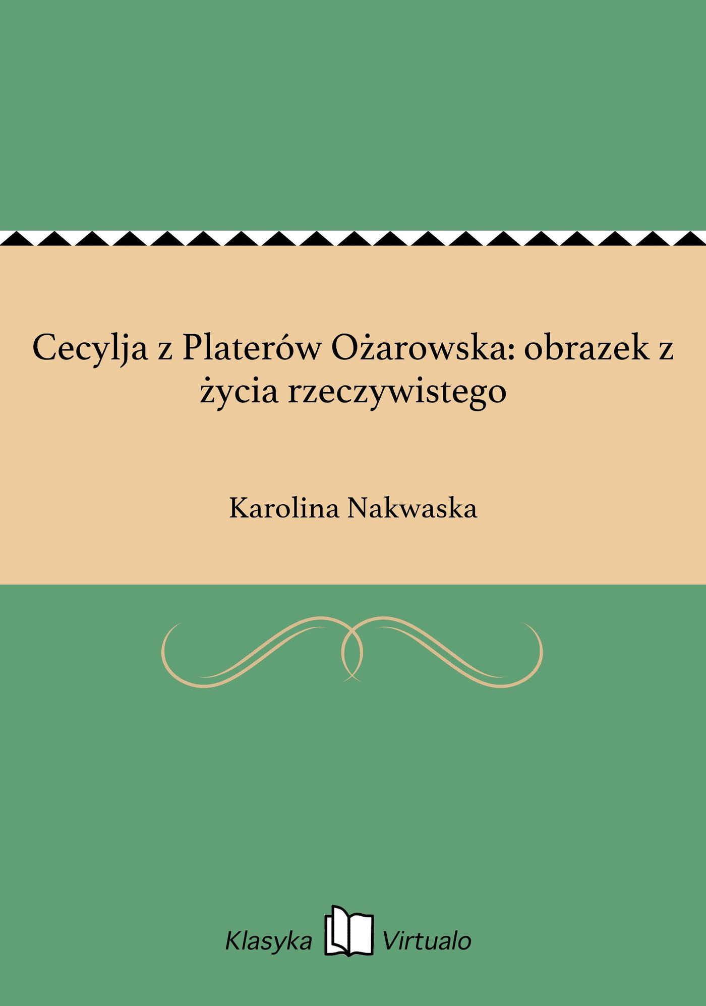 Cecylja z Platerów Ożarowska: obrazek z życia rzeczywistego - Ebook (Książka EPUB) do pobrania w formacie EPUB