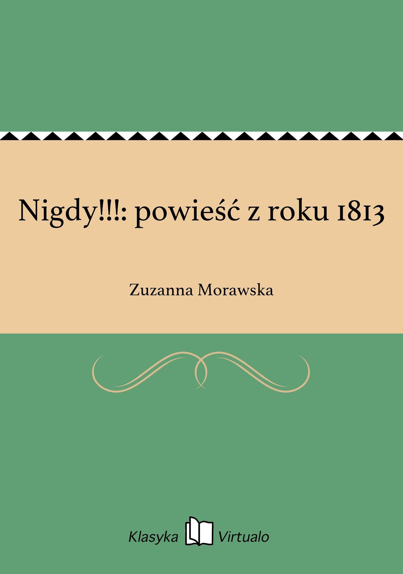 Nigdy!!!: powieść z roku 1813 - Ebook (Książka EPUB) do pobrania w formacie EPUB