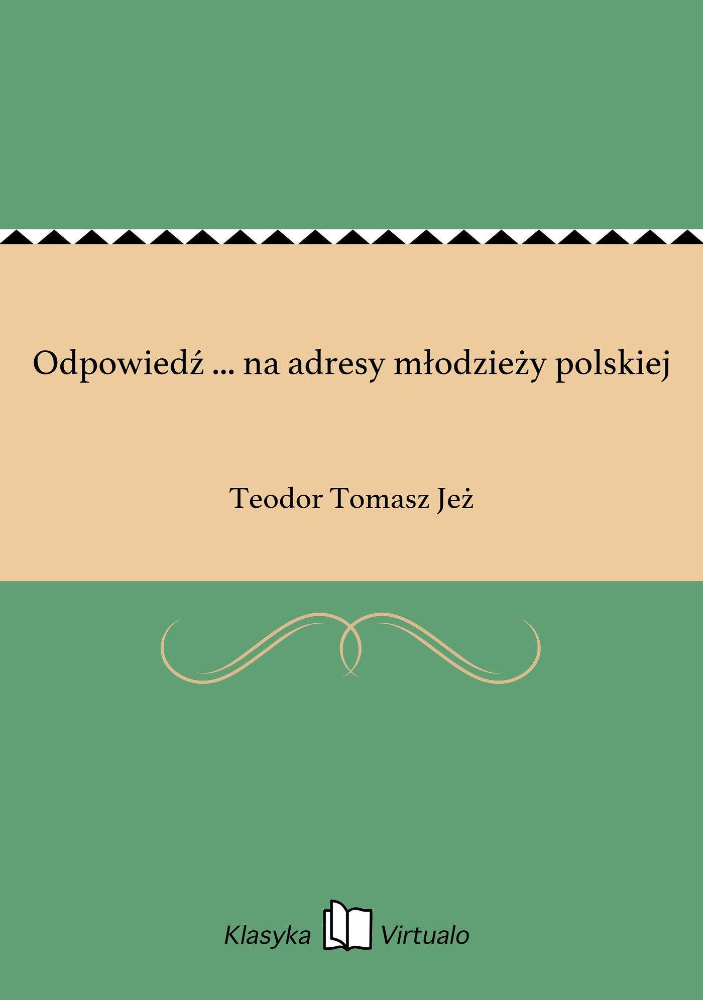 Odpowiedź ... na adresy młodzieży polskiej - Ebook (Książka EPUB) do pobrania w formacie EPUB